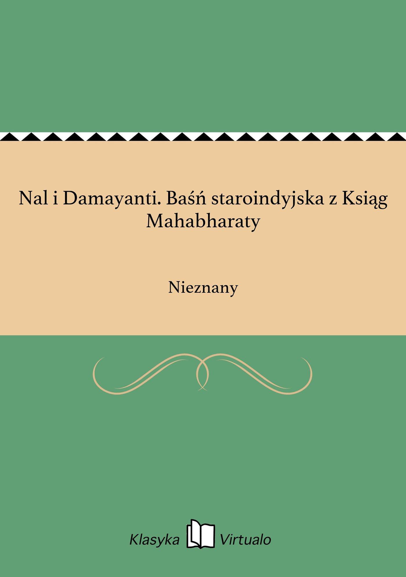 Nal i Damayanti. Baśń staroindyjska z Ksiąg Mahabharaty - Ebook (Książka EPUB) do pobrania w formacie EPUB