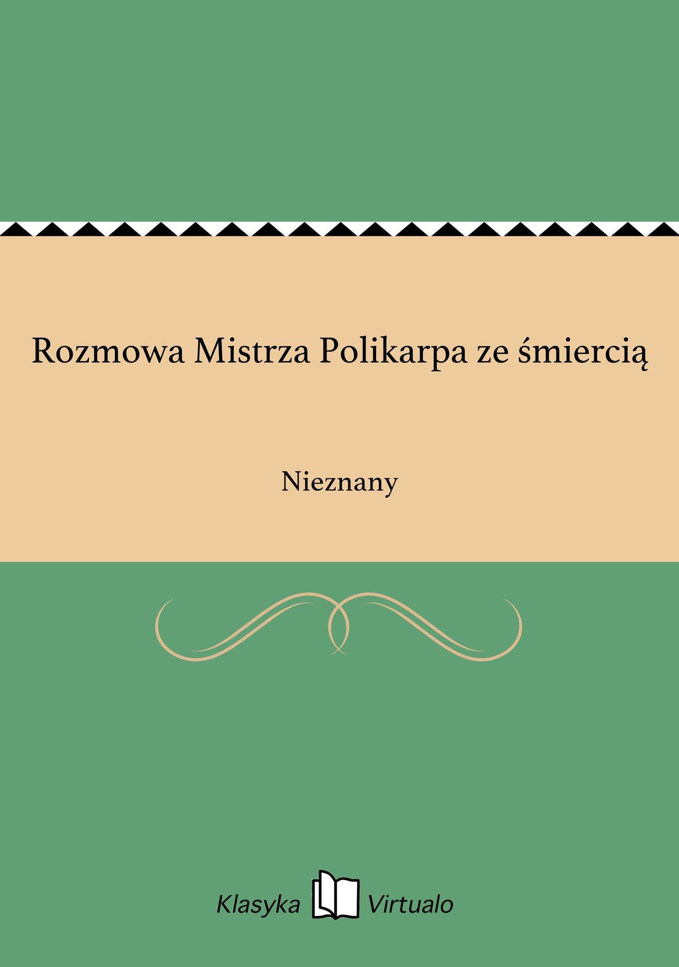 Rozmowa Mistrza Polikarpa ze śmiercią - Ebook (Książka EPUB) do pobrania w formacie EPUB