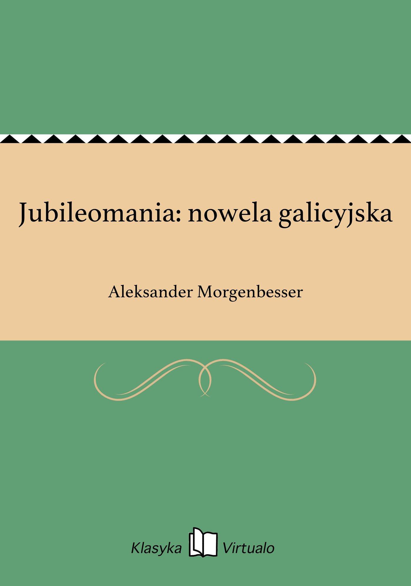 Jubileomania: nowela galicyjska - Ebook (Książka EPUB) do pobrania w formacie EPUB