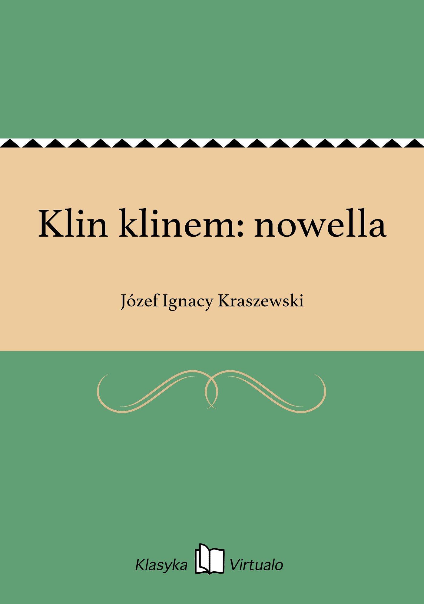 Klin klinem: nowella - Ebook (Książka EPUB) do pobrania w formacie EPUB