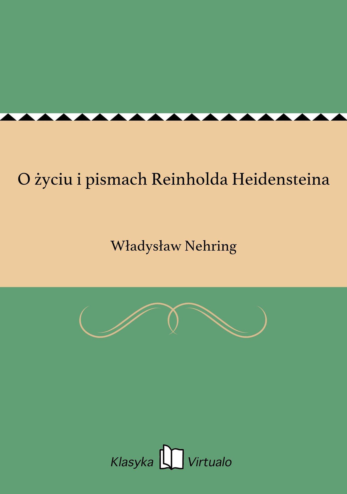 O życiu i pismach Reinholda Heidensteina - Ebook (Książka EPUB) do pobrania w formacie EPUB