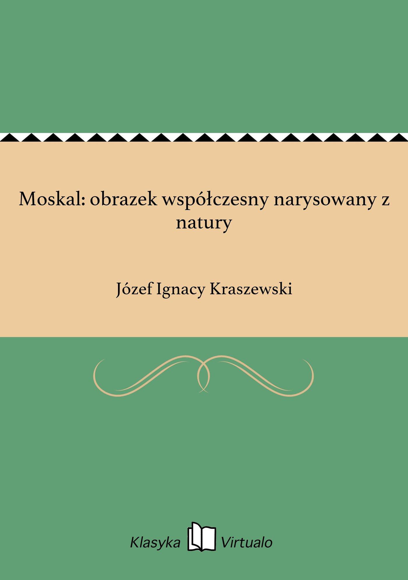 Moskal: obrazek współczesny narysowany z natury - Ebook (Książka EPUB) do pobrania w formacie EPUB