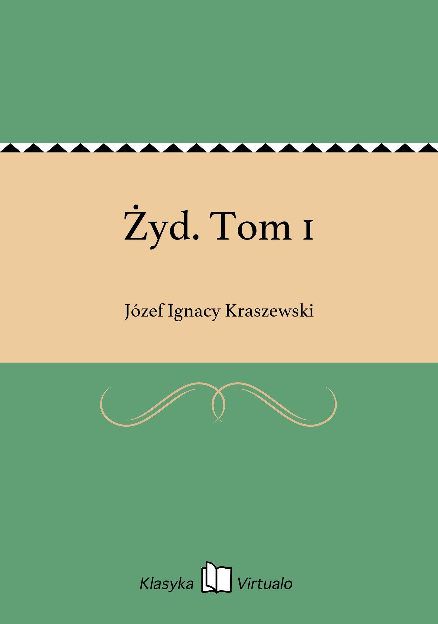 Żyd. Tom 1 - Ebook (Książka EPUB) do pobrania w formacie EPUB