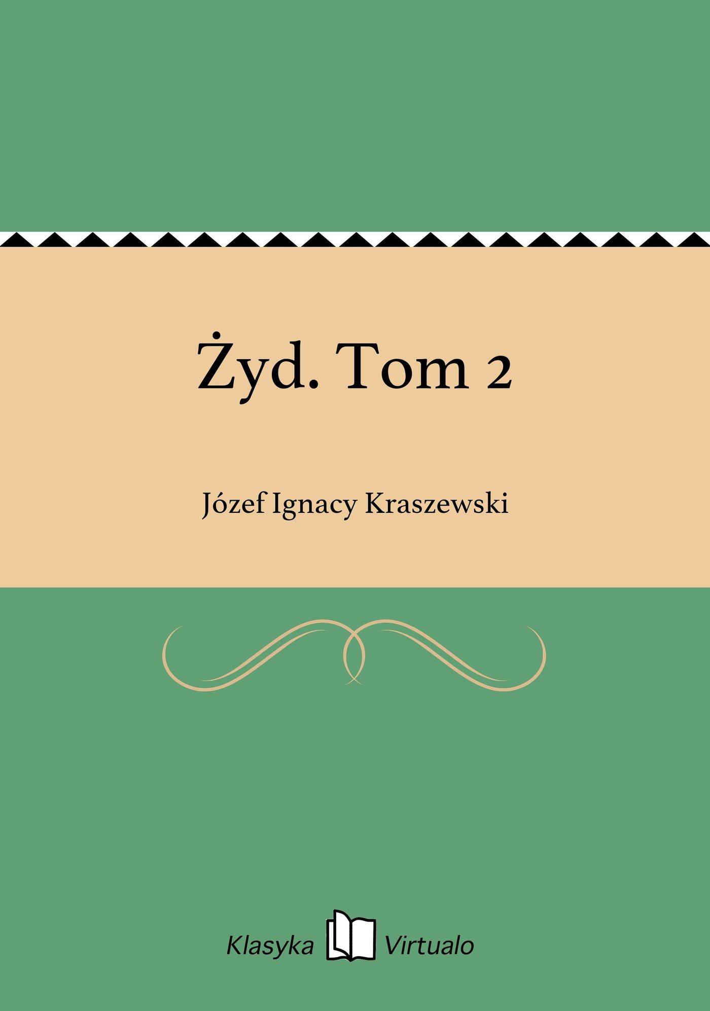 Żyd. Tom 2 - Ebook (Książka EPUB) do pobrania w formacie EPUB