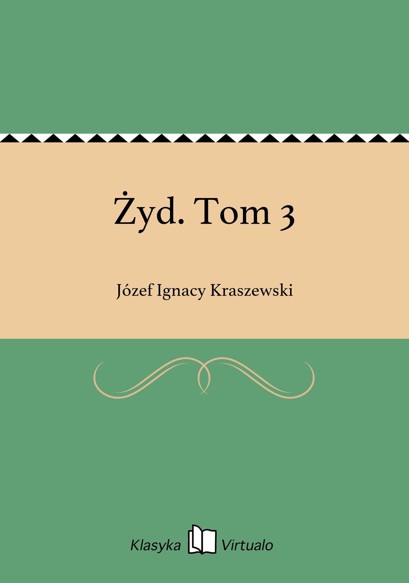 Żyd. Tom 3 - Ebook (Książka EPUB) do pobrania w formacie EPUB