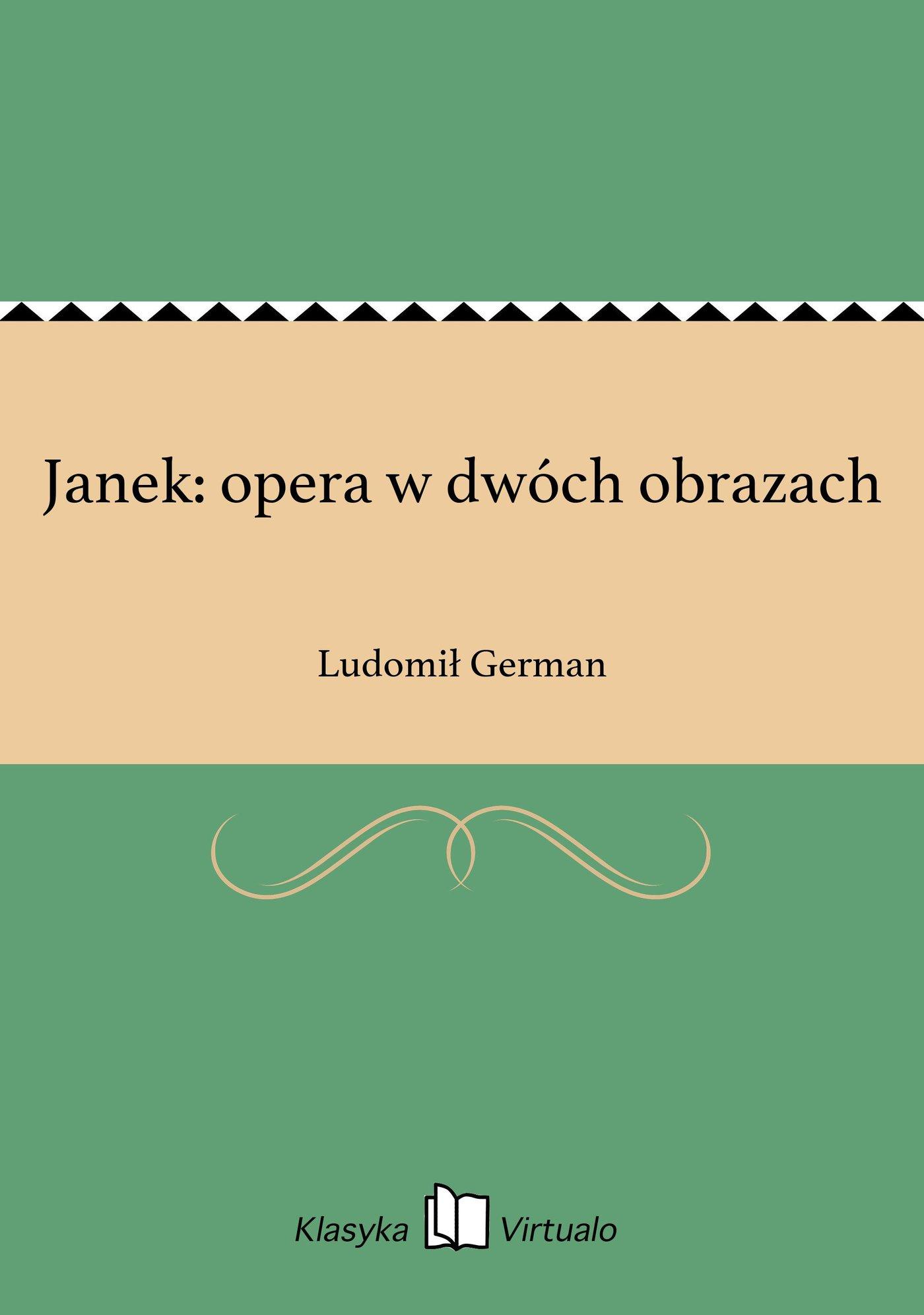 Janek: opera w dwóch obrazach - Ebook (Książka EPUB) do pobrania w formacie EPUB