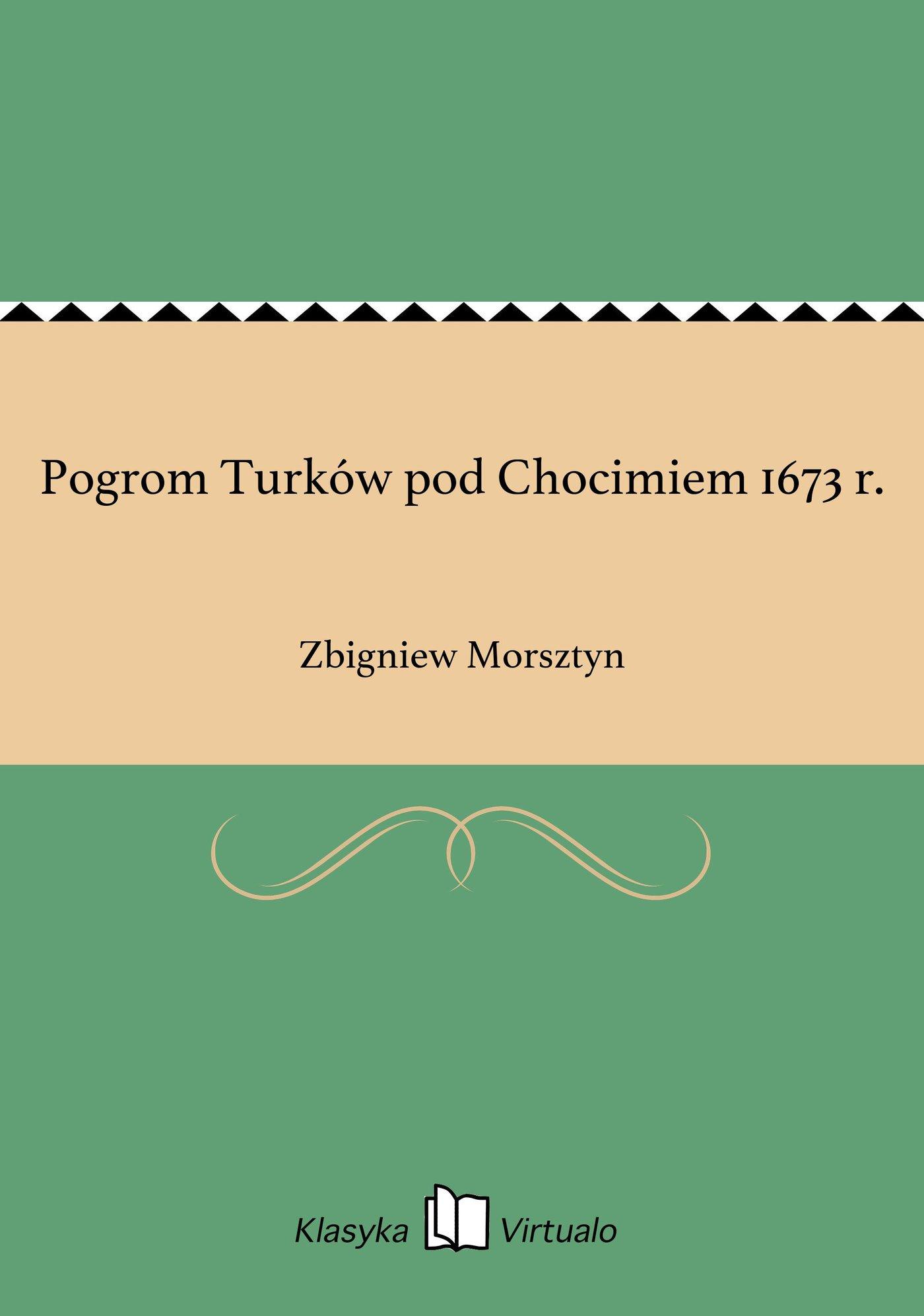 Pogrom Turków pod Chocimiem 1673 r. - Ebook (Książka EPUB) do pobrania w formacie EPUB