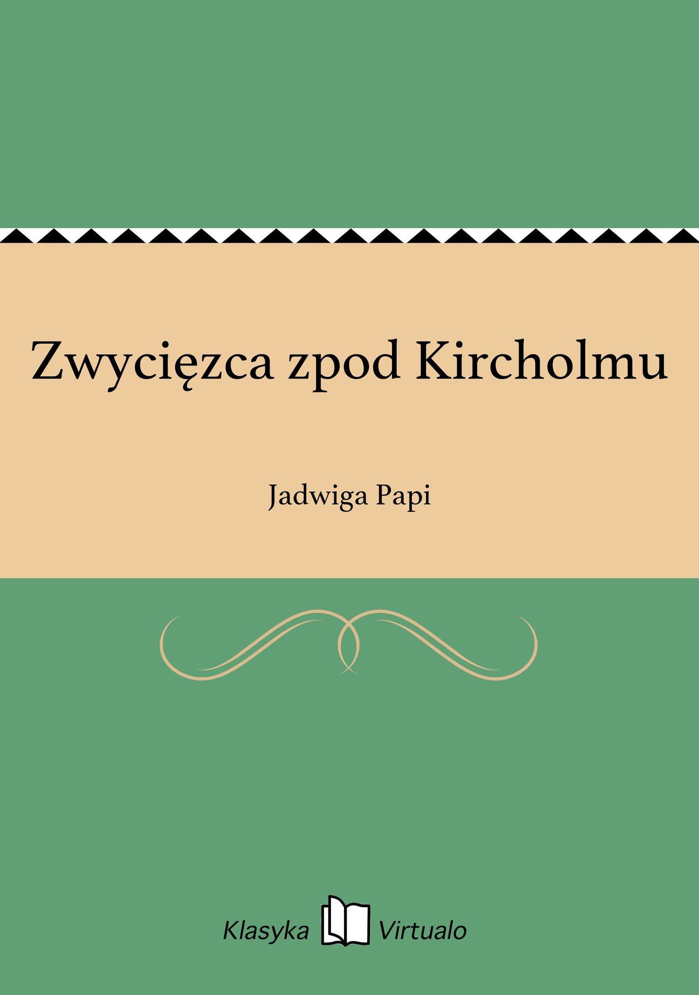 Zwycięzca zpod Kircholmu - Ebook (Książka EPUB) do pobrania w formacie EPUB