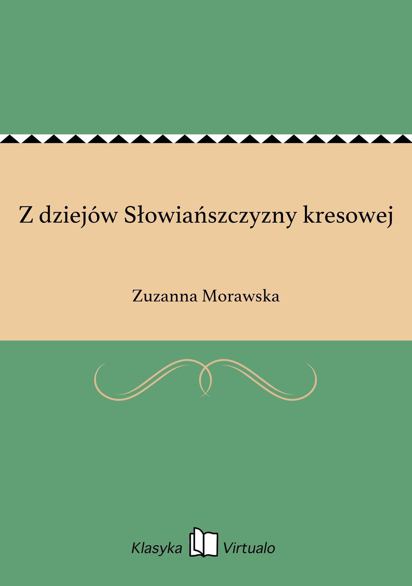 Z dziejów Słowiańszczyzny kresowej - Ebook (Książka EPUB) do pobrania w formacie EPUB