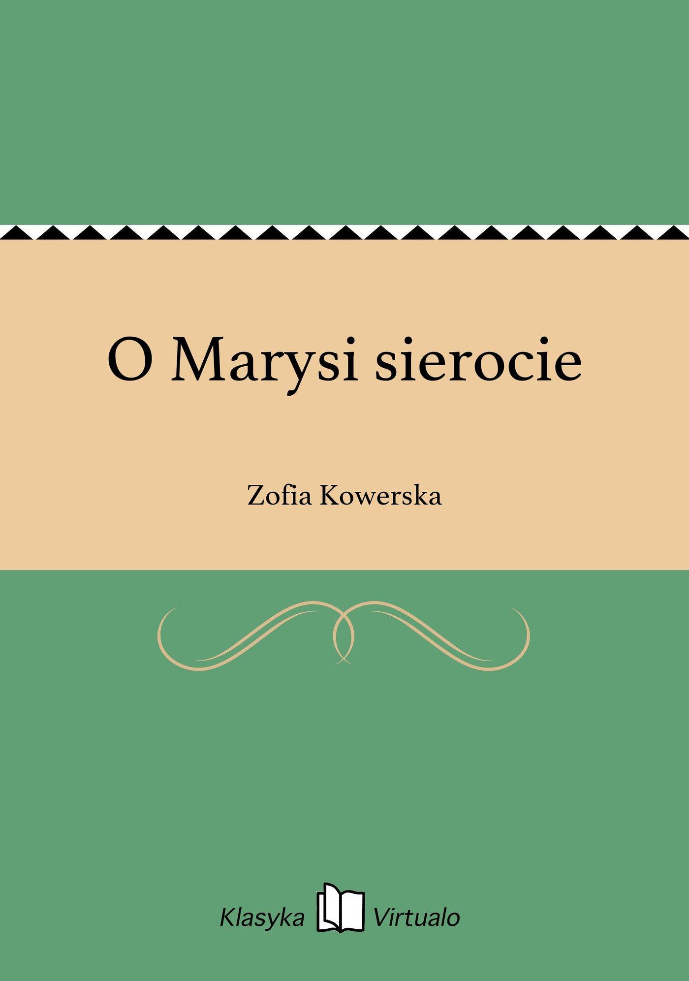 O Marysi sierocie - Ebook (Książka EPUB) do pobrania w formacie EPUB