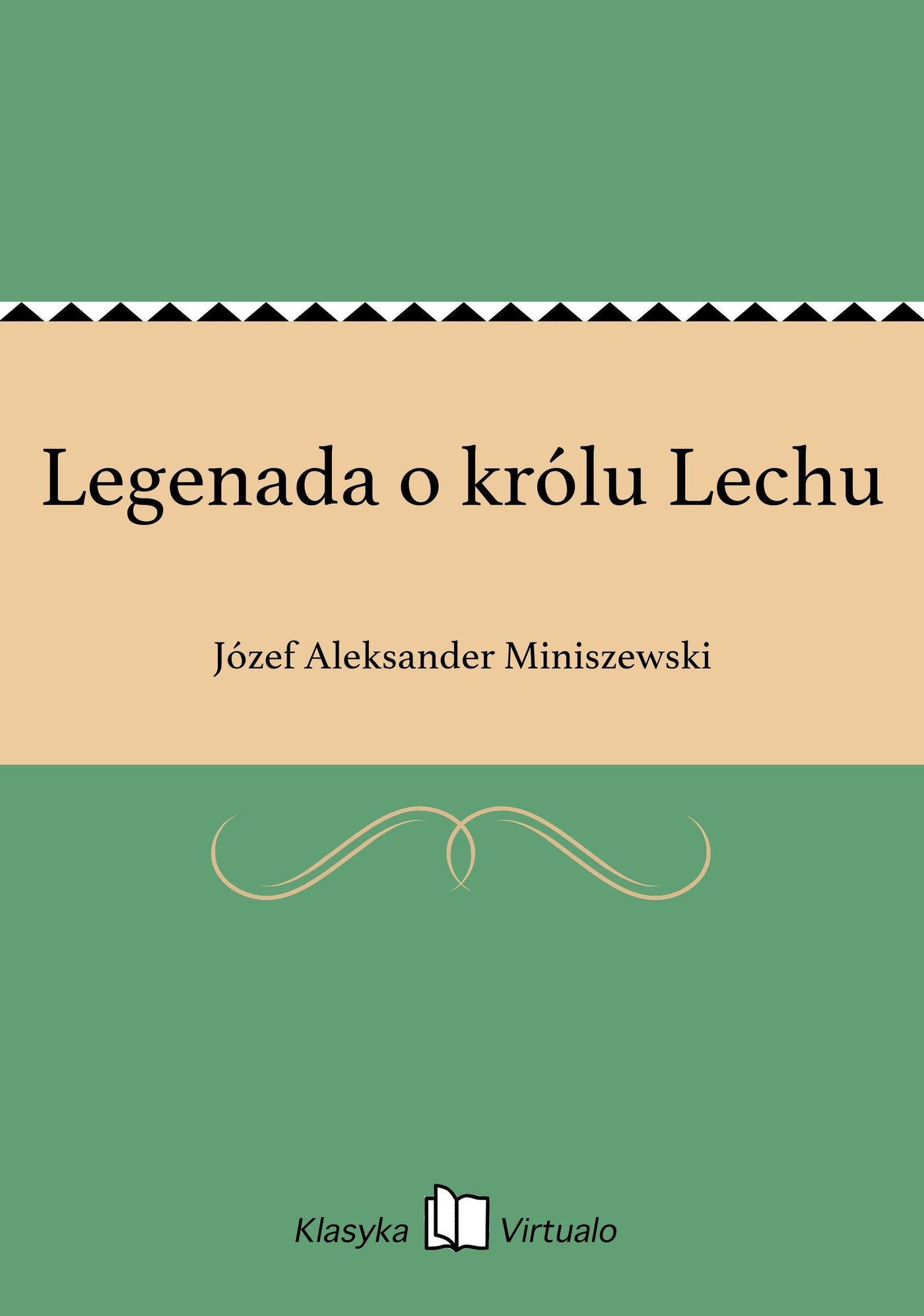 Legenada o królu Lechu - Ebook (Książka EPUB) do pobrania w formacie EPUB