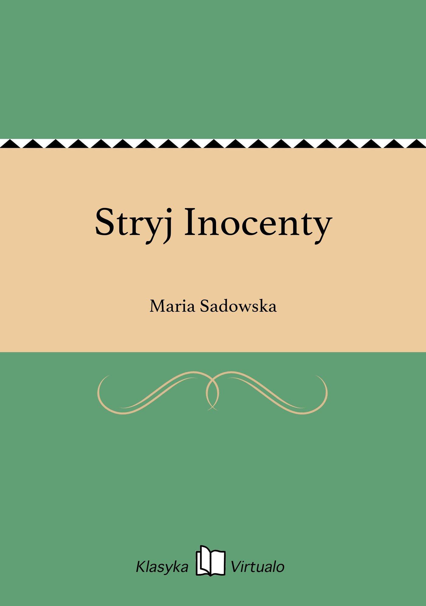Stryj Inocenty - Ebook (Książka EPUB) do pobrania w formacie EPUB