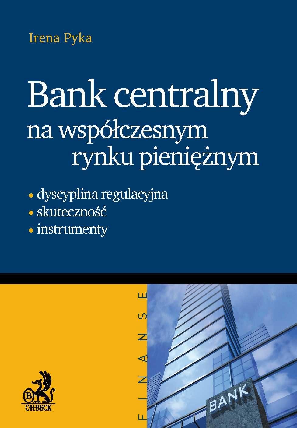 Bank Centralny na współczesnym rynku pieniężnym - Ebook (Książka PDF) do pobrania w formacie PDF