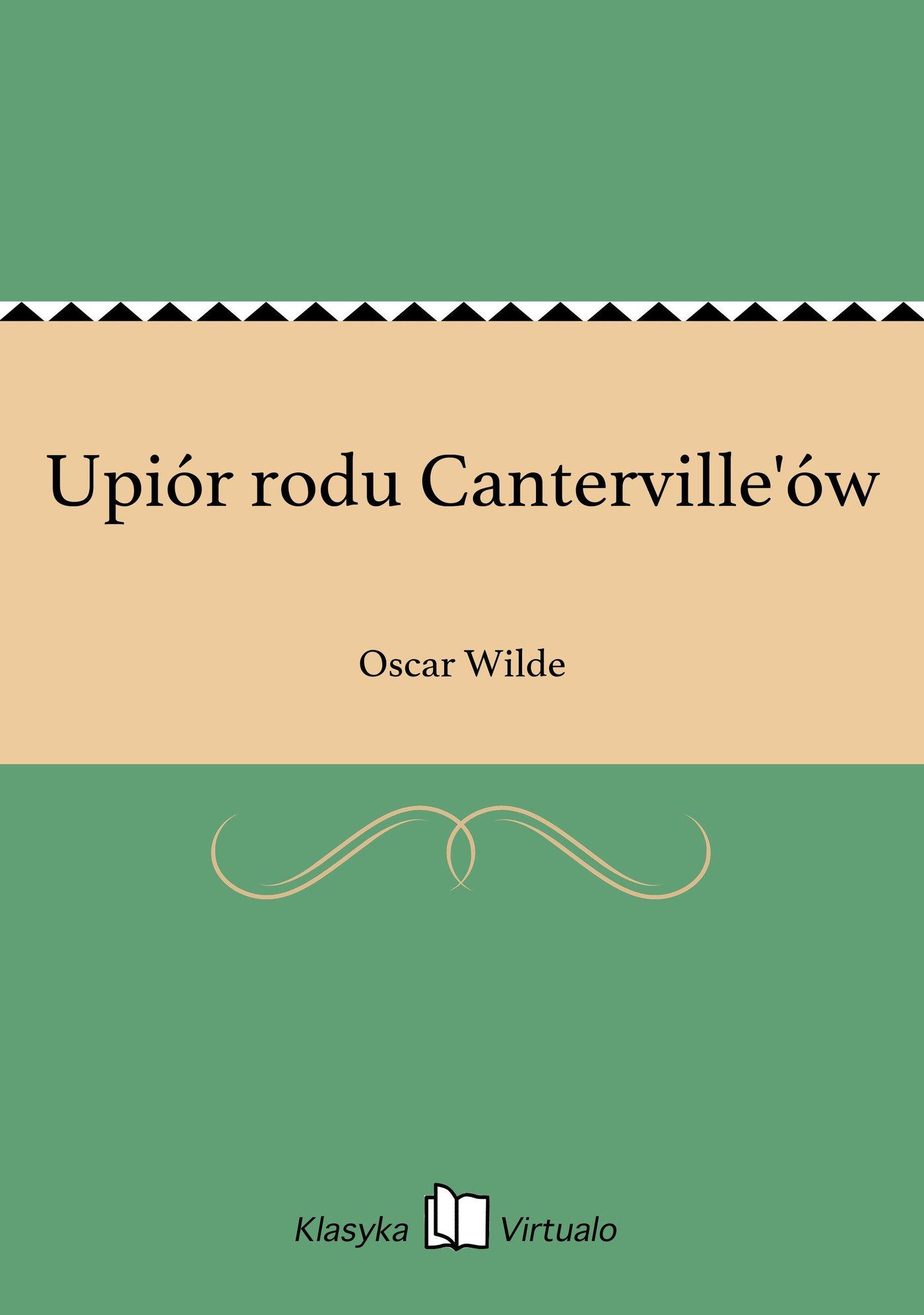 Upiór rodu Canterville'ów - Ebook (Książka EPUB) do pobrania w formacie EPUB
