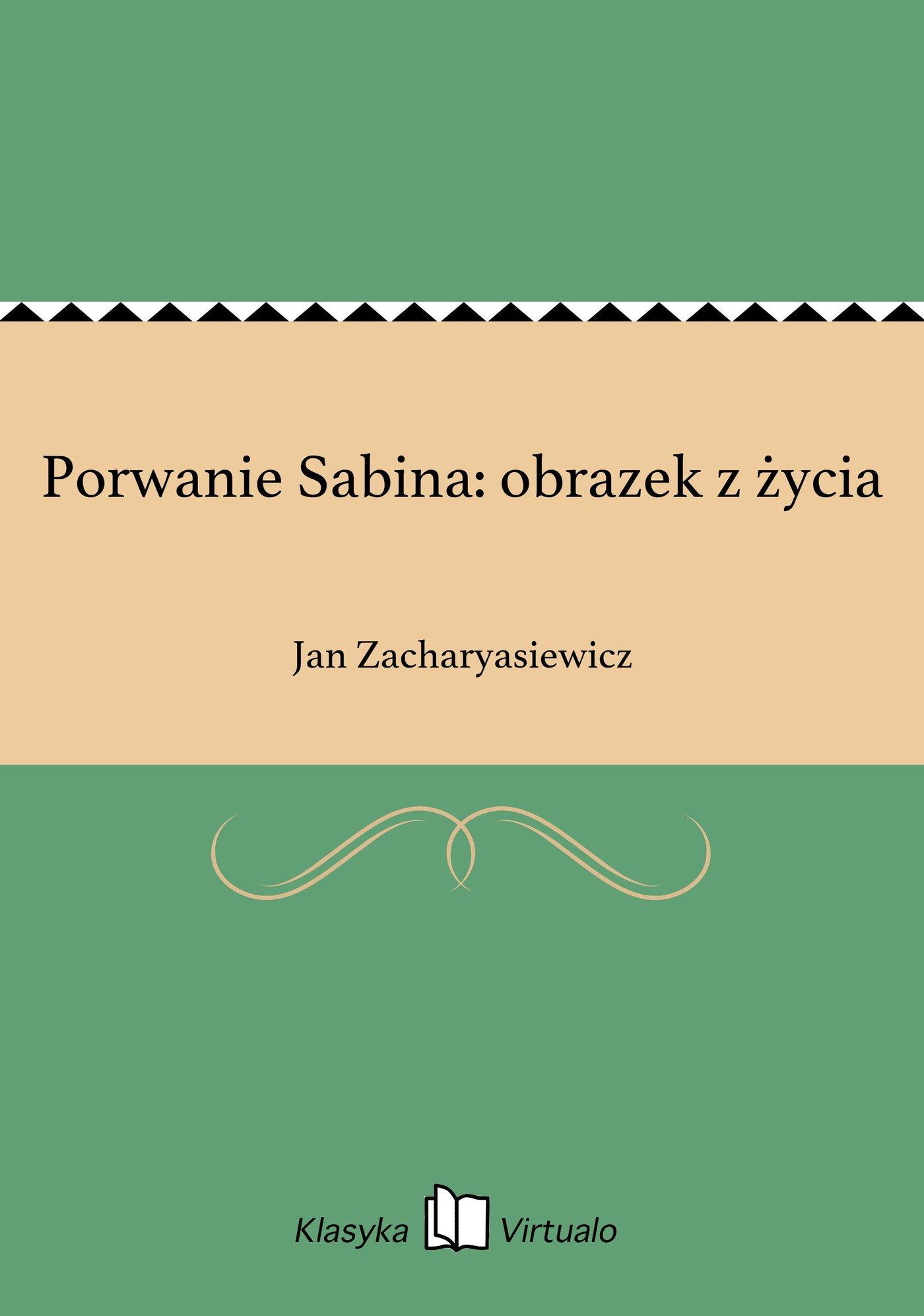 Porwanie Sabina: obrazek z życia - Ebook (Książka EPUB) do pobrania w formacie EPUB