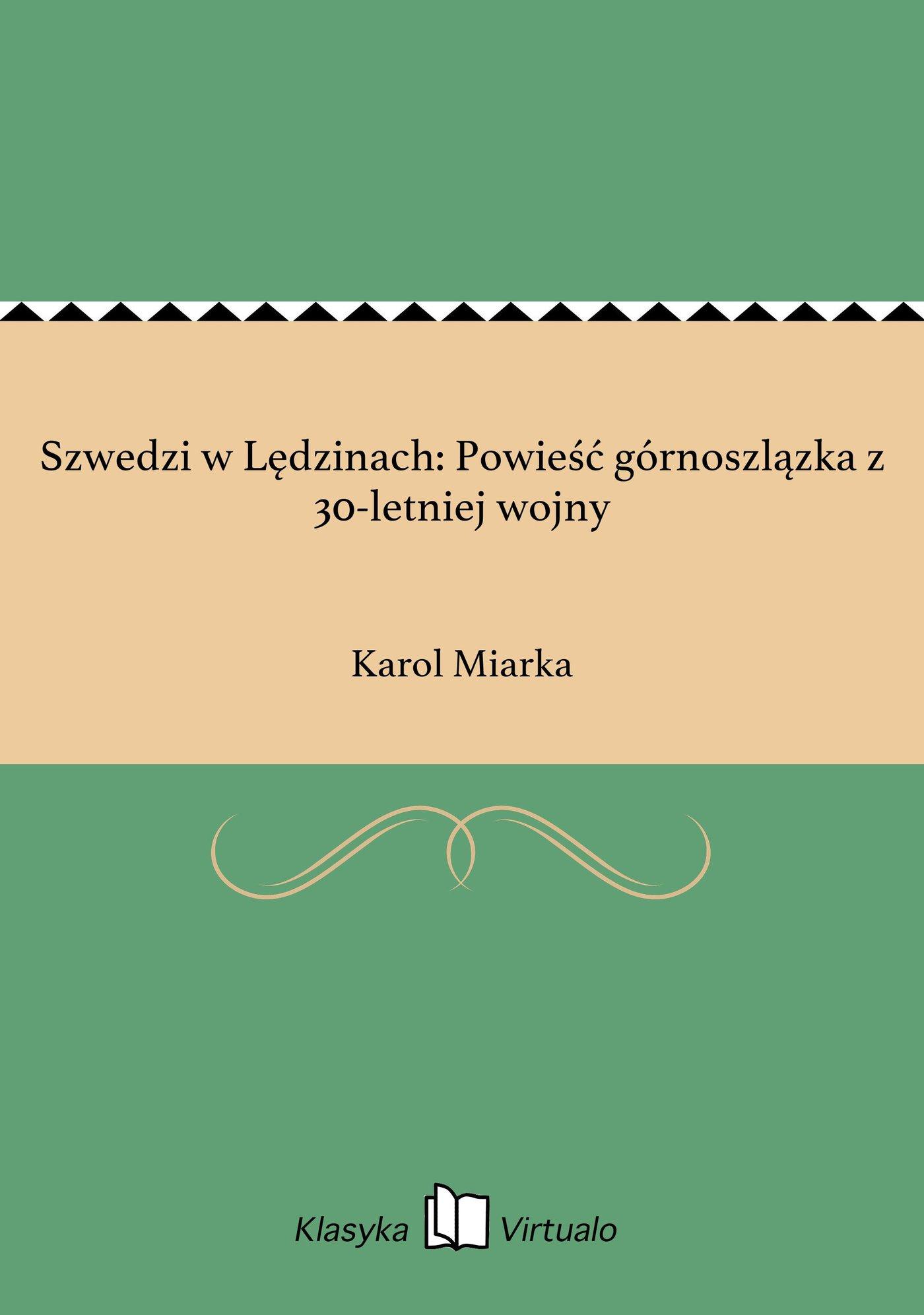 Szwedzi w Lędzinach: Powieść górnoszlązka z 30-letniej wojny - Ebook (Książka EPUB) do pobrania w formacie EPUB