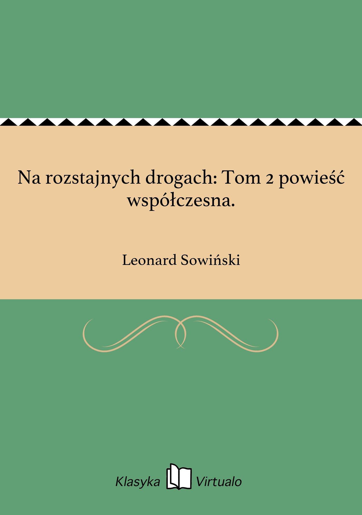 Na rozstajnych drogach: Tom 2 powieść współczesna. - Ebook (Książka EPUB) do pobrania w formacie EPUB