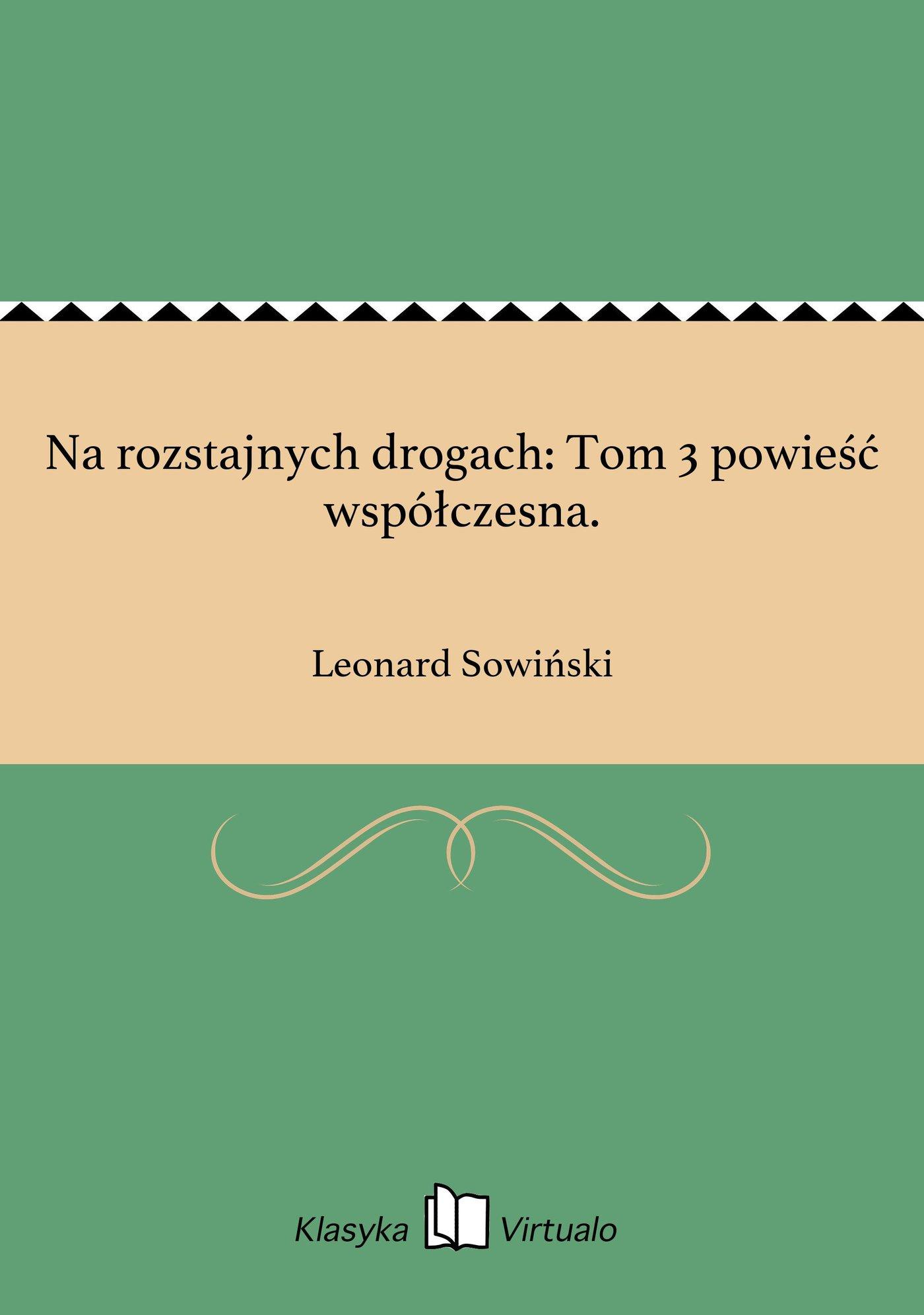 Na rozstajnych drogach: Tom 3 powieść współczesna. - Ebook (Książka EPUB) do pobrania w formacie EPUB