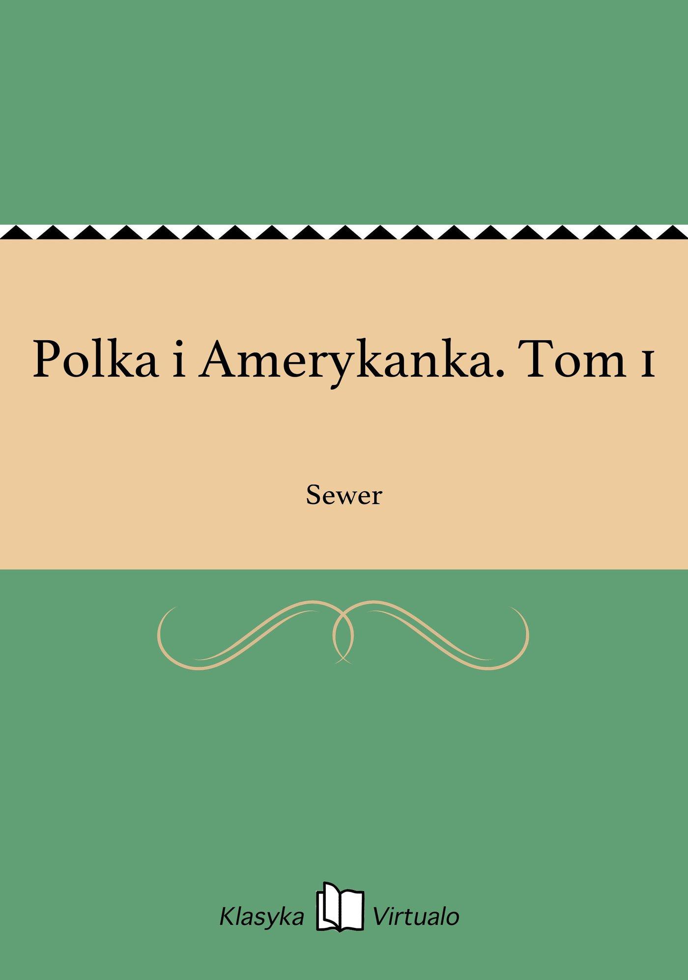 Polka i Amerykanka. Tom 1 - Ebook (Książka EPUB) do pobrania w formacie EPUB