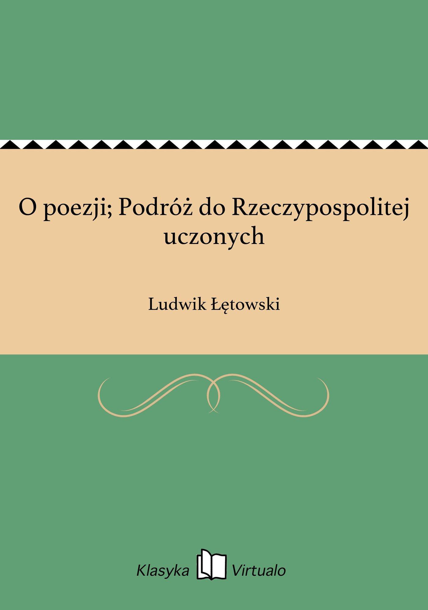 O poezji; Podróż do Rzeczypospolitej uczonych - Ebook (Książka EPUB) do pobrania w formacie EPUB