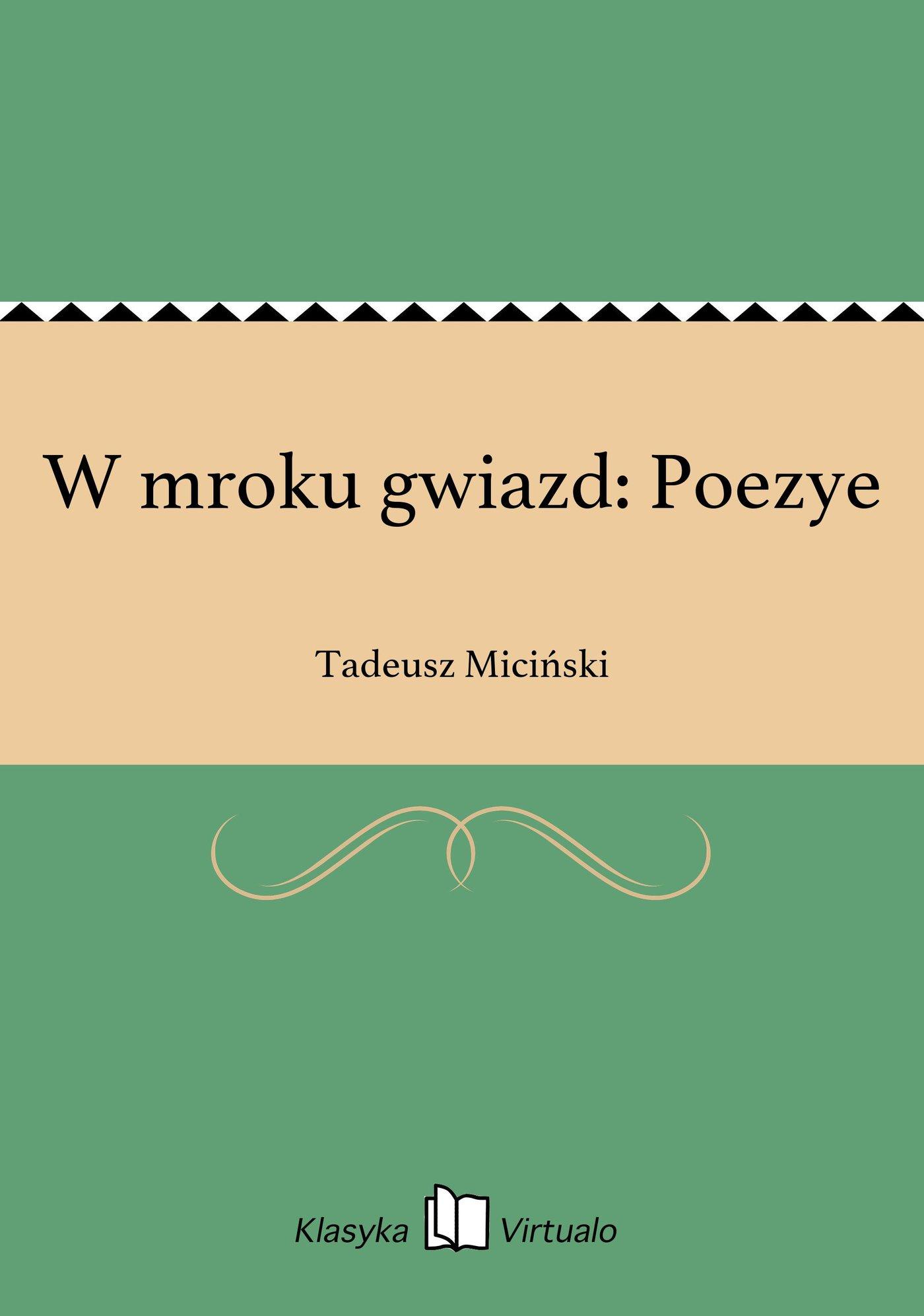 W mroku gwiazd: Poezye - Ebook (Książka EPUB) do pobrania w formacie EPUB