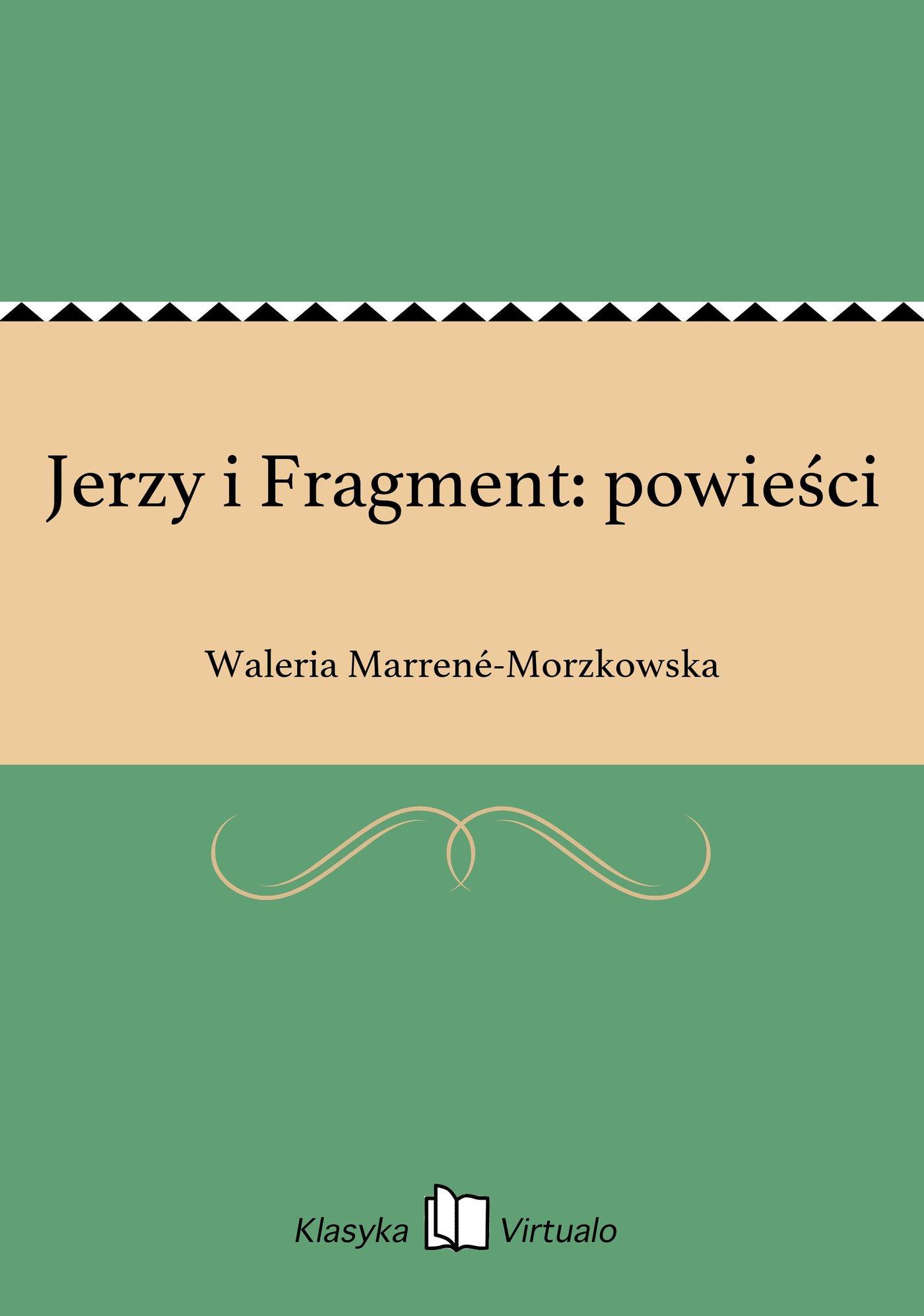 Jerzy i Fragment: powieści - Ebook (Książka EPUB) do pobrania w formacie EPUB