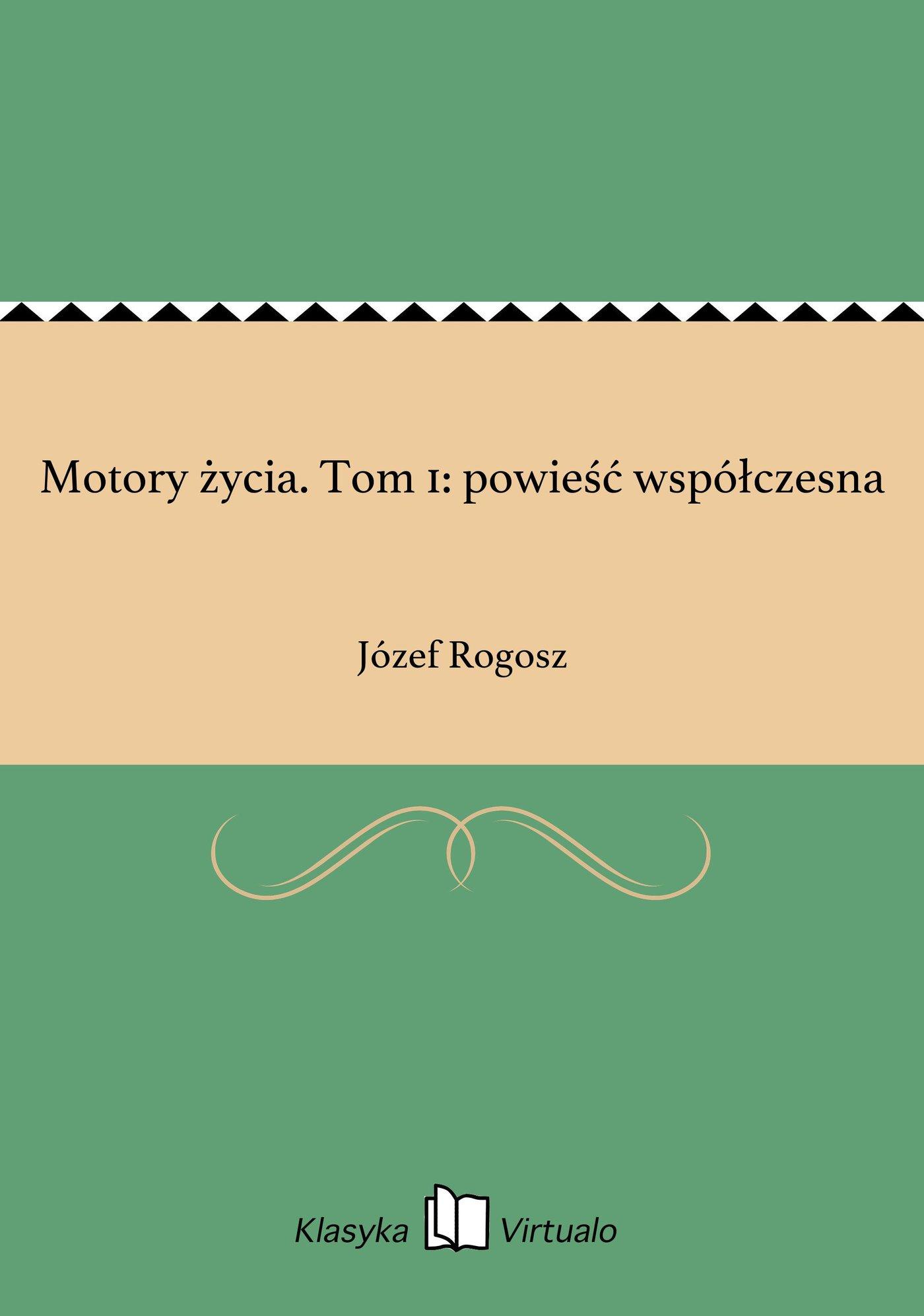 Motory życia. Tom 1: powieść współczesna - Ebook (Książka EPUB) do pobrania w formacie EPUB