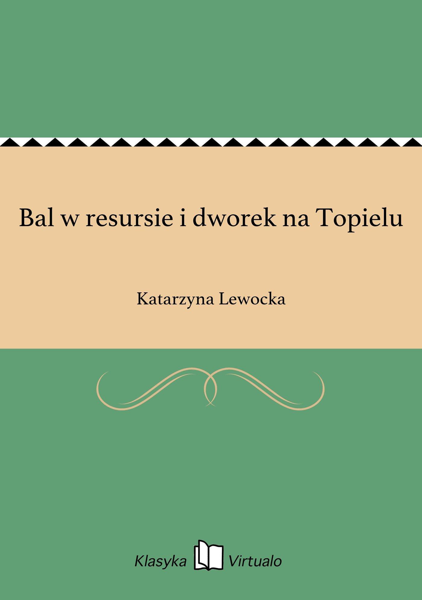 Bal w resursie i dworek na Topielu - Ebook (Książka EPUB) do pobrania w formacie EPUB