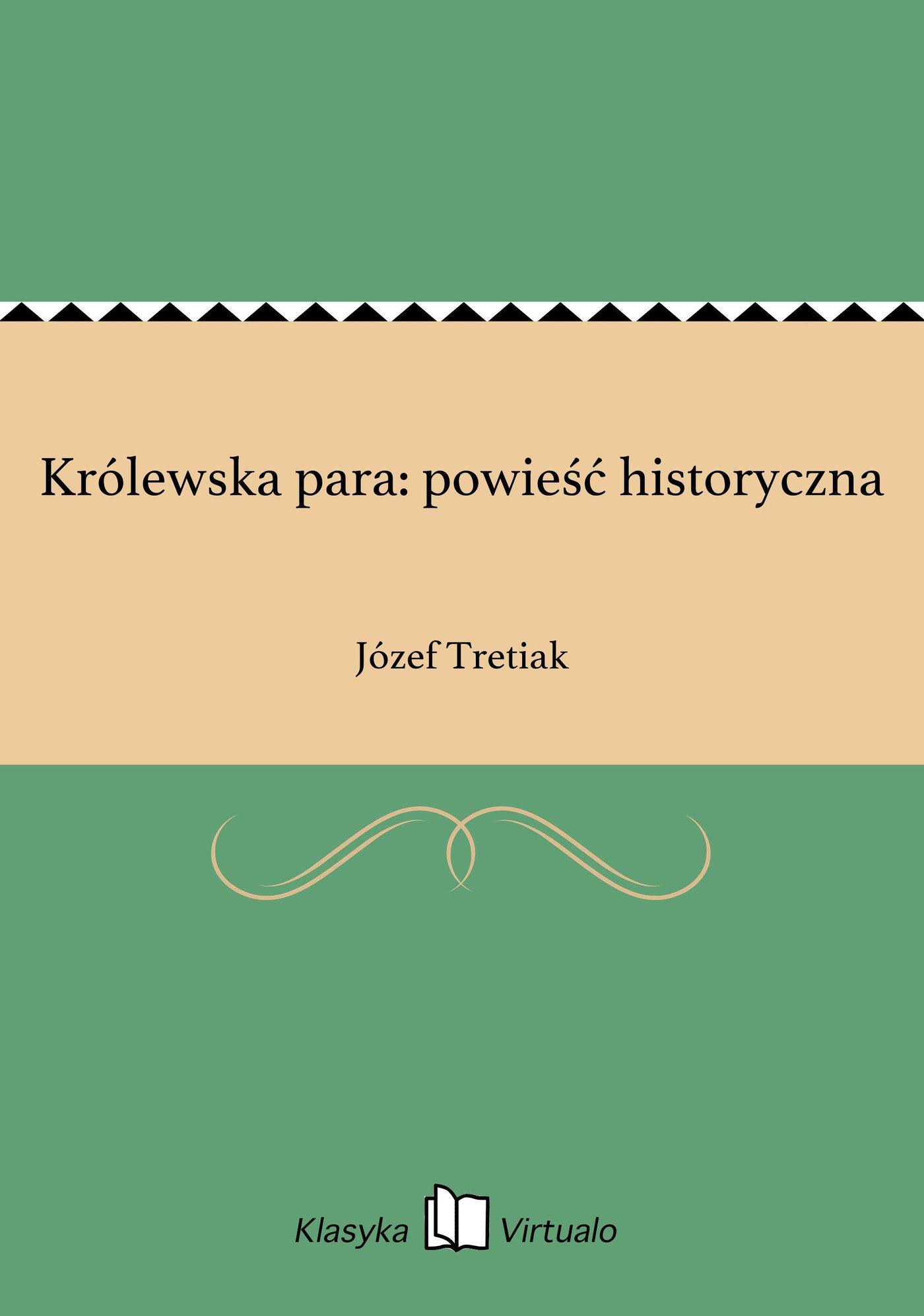 Królewska para: powieść historyczna - Ebook (Książka EPUB) do pobrania w formacie EPUB