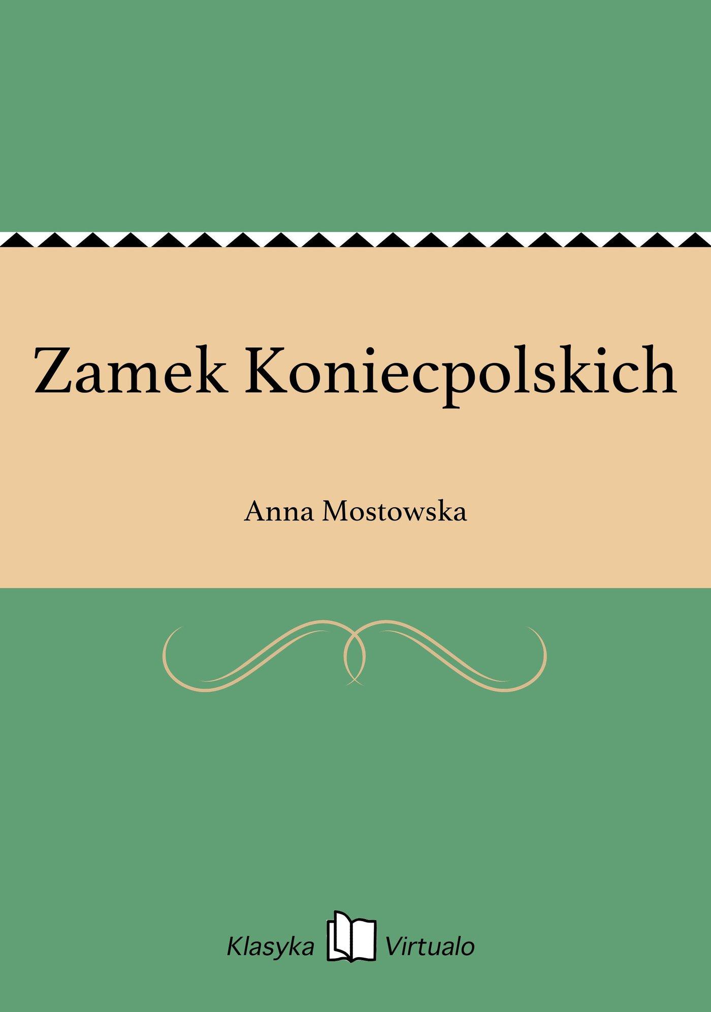 Zamek Koniecpolskich - Ebook (Książka EPUB) do pobrania w formacie EPUB