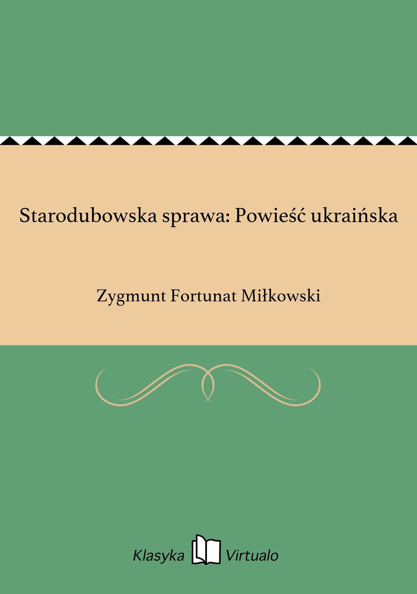 Starodubowska sprawa: Powieść ukraińska - Ebook (Książka EPUB) do pobrania w formacie EPUB