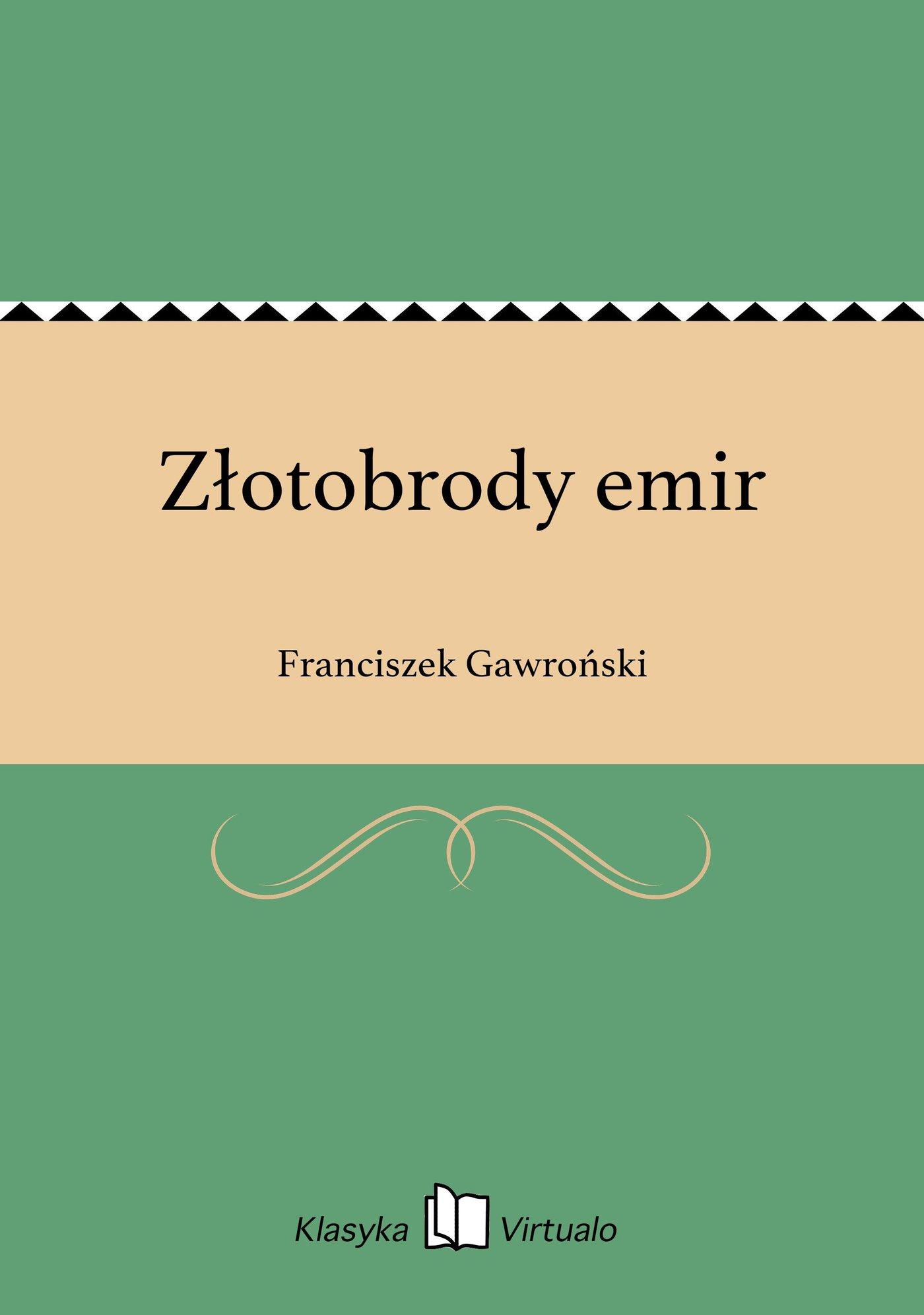 Złotobrody emir - Ebook (Książka EPUB) do pobrania w formacie EPUB