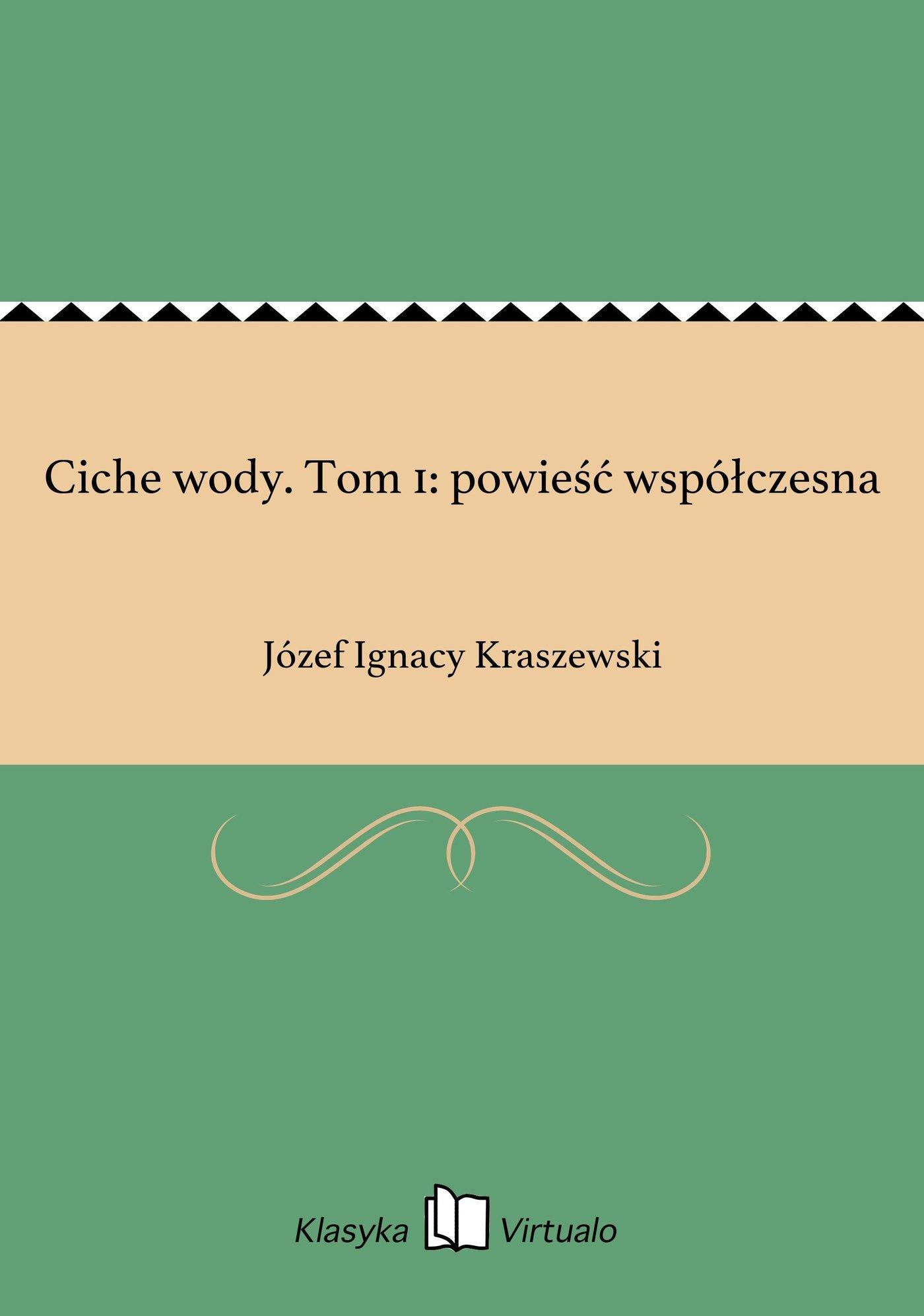 Ciche wody. Tom 1: powieść współczesna - Ebook (Książka EPUB) do pobrania w formacie EPUB