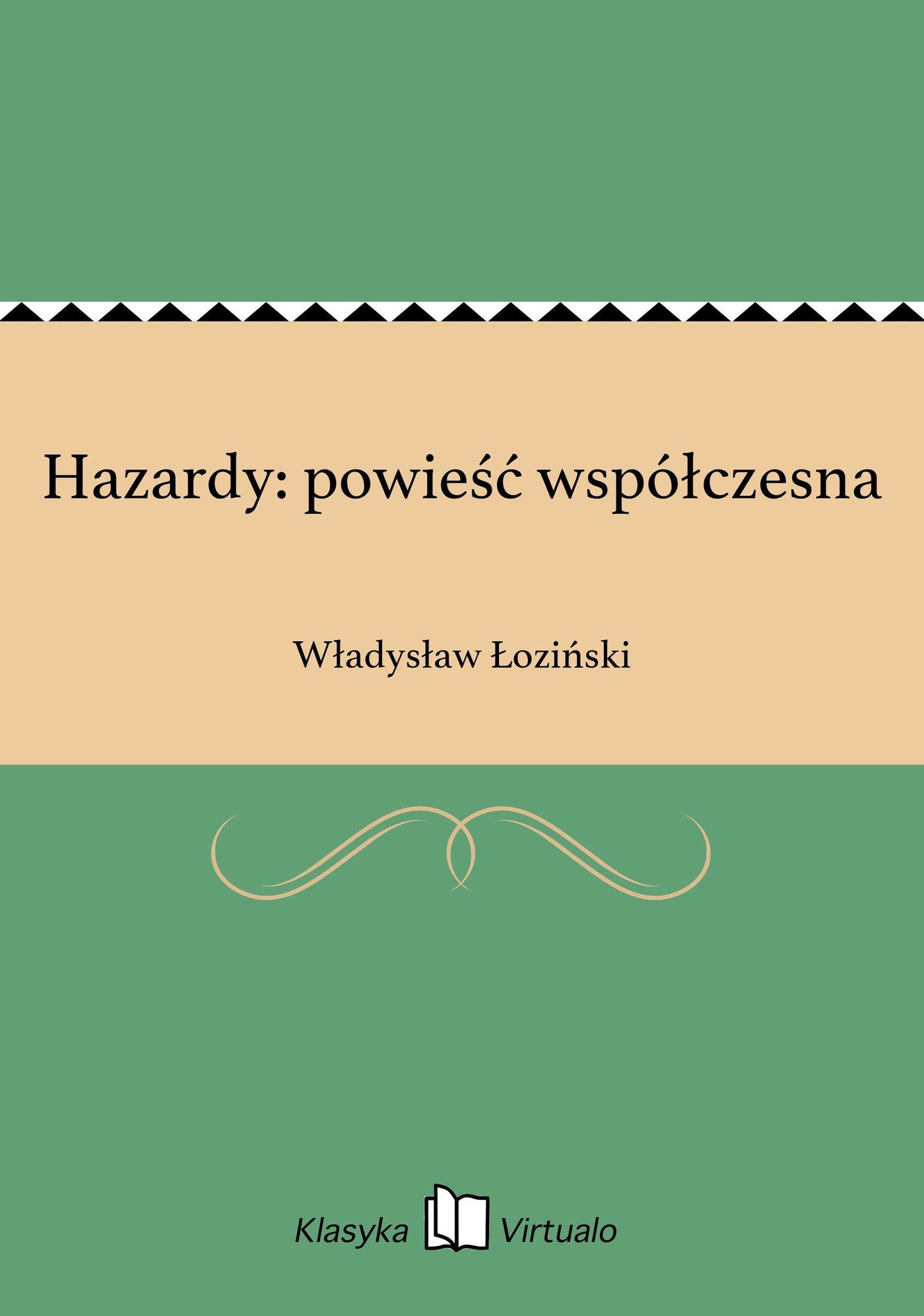 Hazardy: powieść współczesna - Ebook (Książka EPUB) do pobrania w formacie EPUB