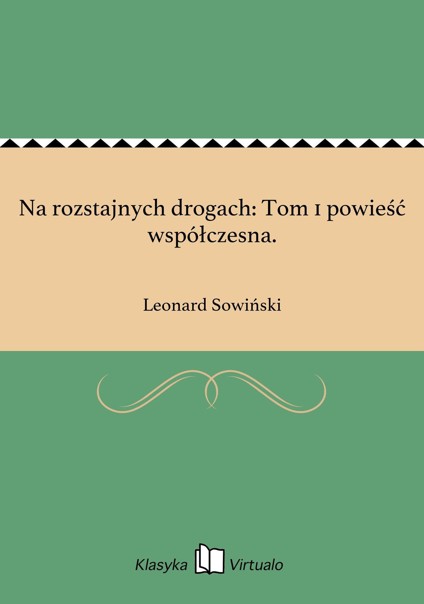 Na rozstajnych drogach: Tom 1 powieść współczesna. - Ebook (Książka EPUB) do pobrania w formacie EPUB