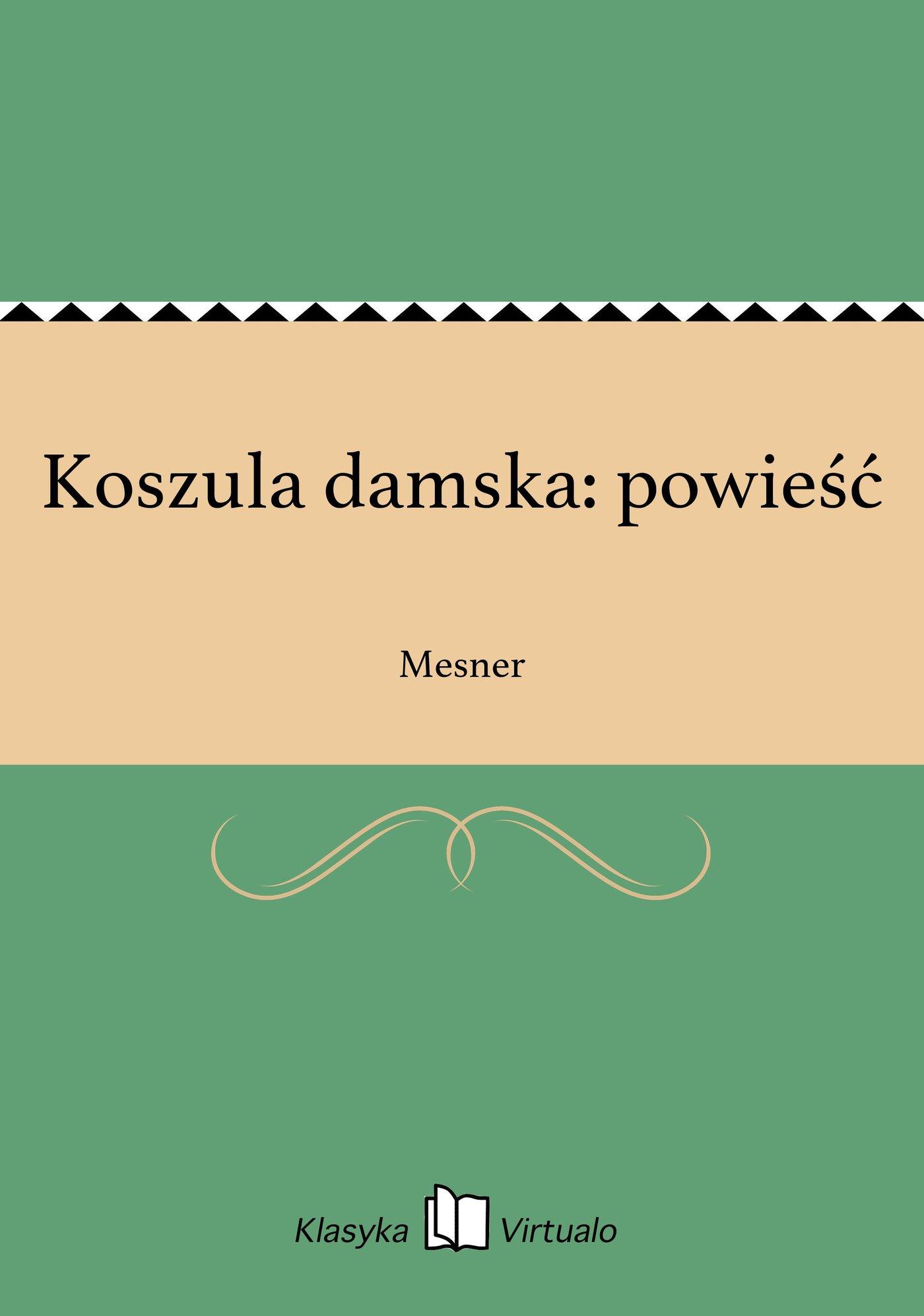 Koszula damska: powieść - Ebook (Książka EPUB) do pobrania w formacie EPUB