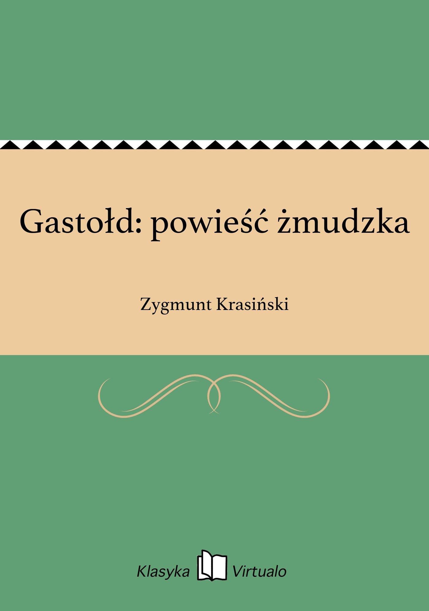 Gastołd: powieść żmudzka - Ebook (Książka EPUB) do pobrania w formacie EPUB