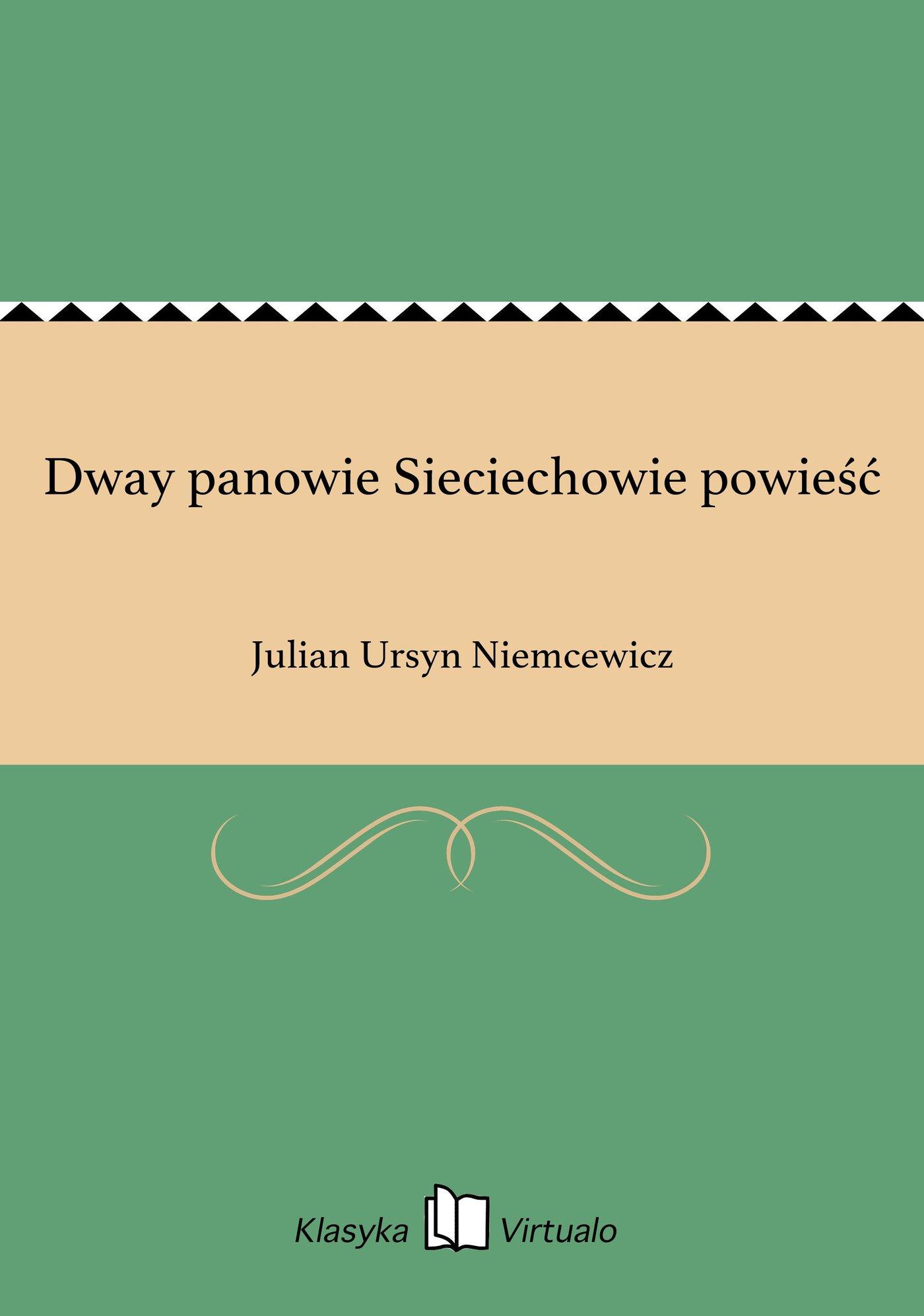 Dway panowie Sieciechowie powieść - Ebook (Książka EPUB) do pobrania w formacie EPUB
