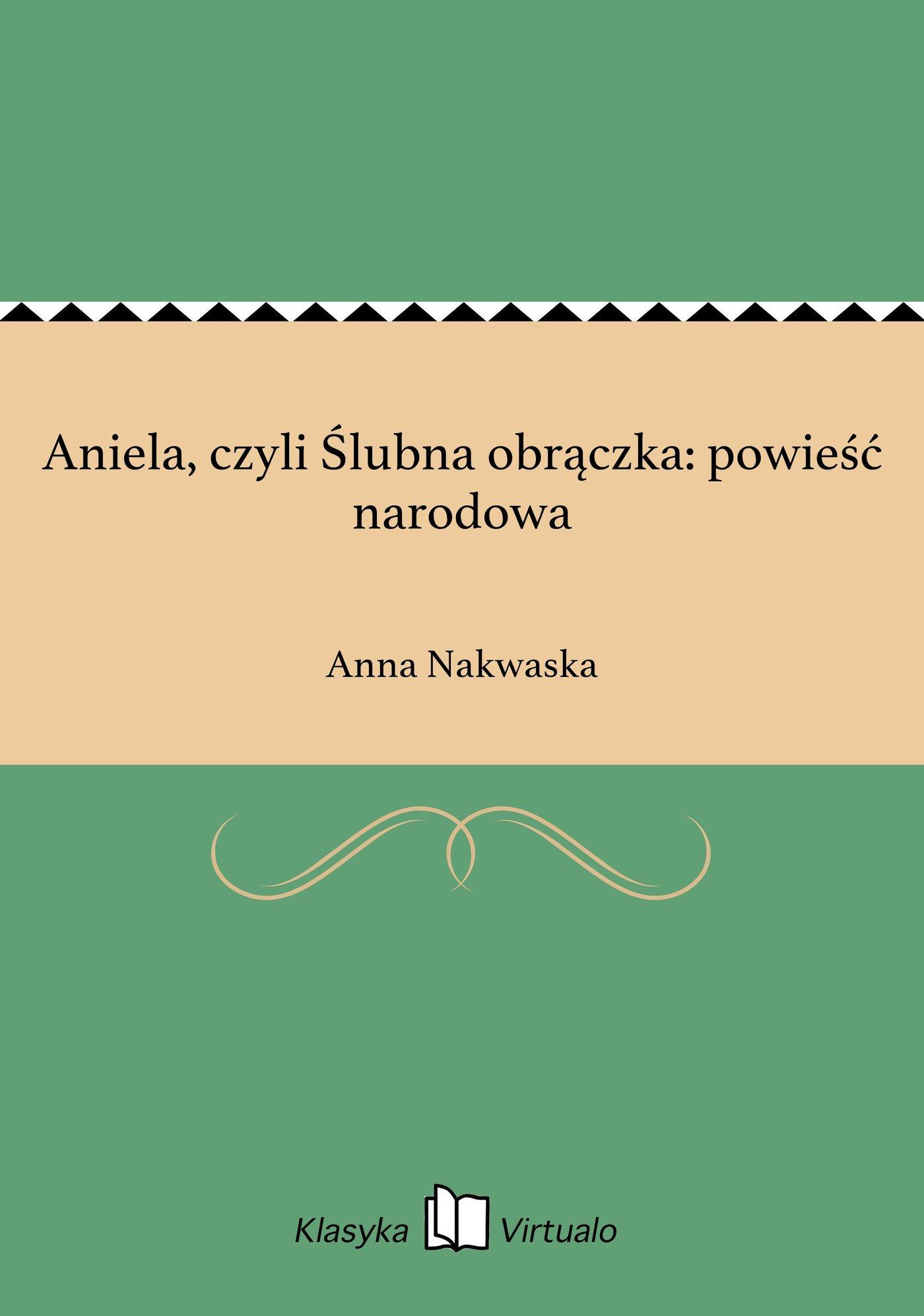 Aniela, czyli Ślubna obrączka: powieść narodowa - Ebook (Książka EPUB) do pobrania w formacie EPUB