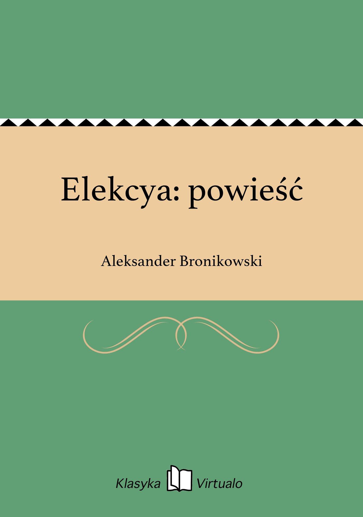 Elekcya: powieść - Ebook (Książka EPUB) do pobrania w formacie EPUB