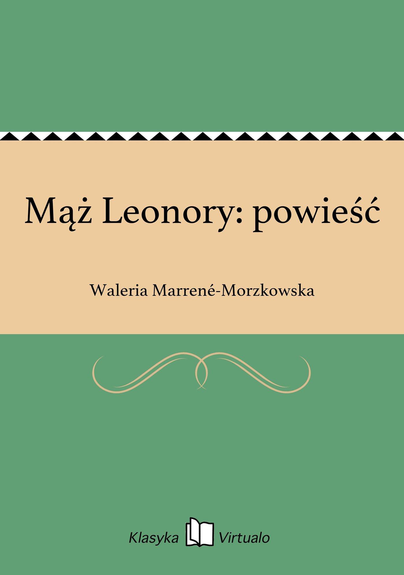 Mąż Leonory: powieść - Ebook (Książka EPUB) do pobrania w formacie EPUB
