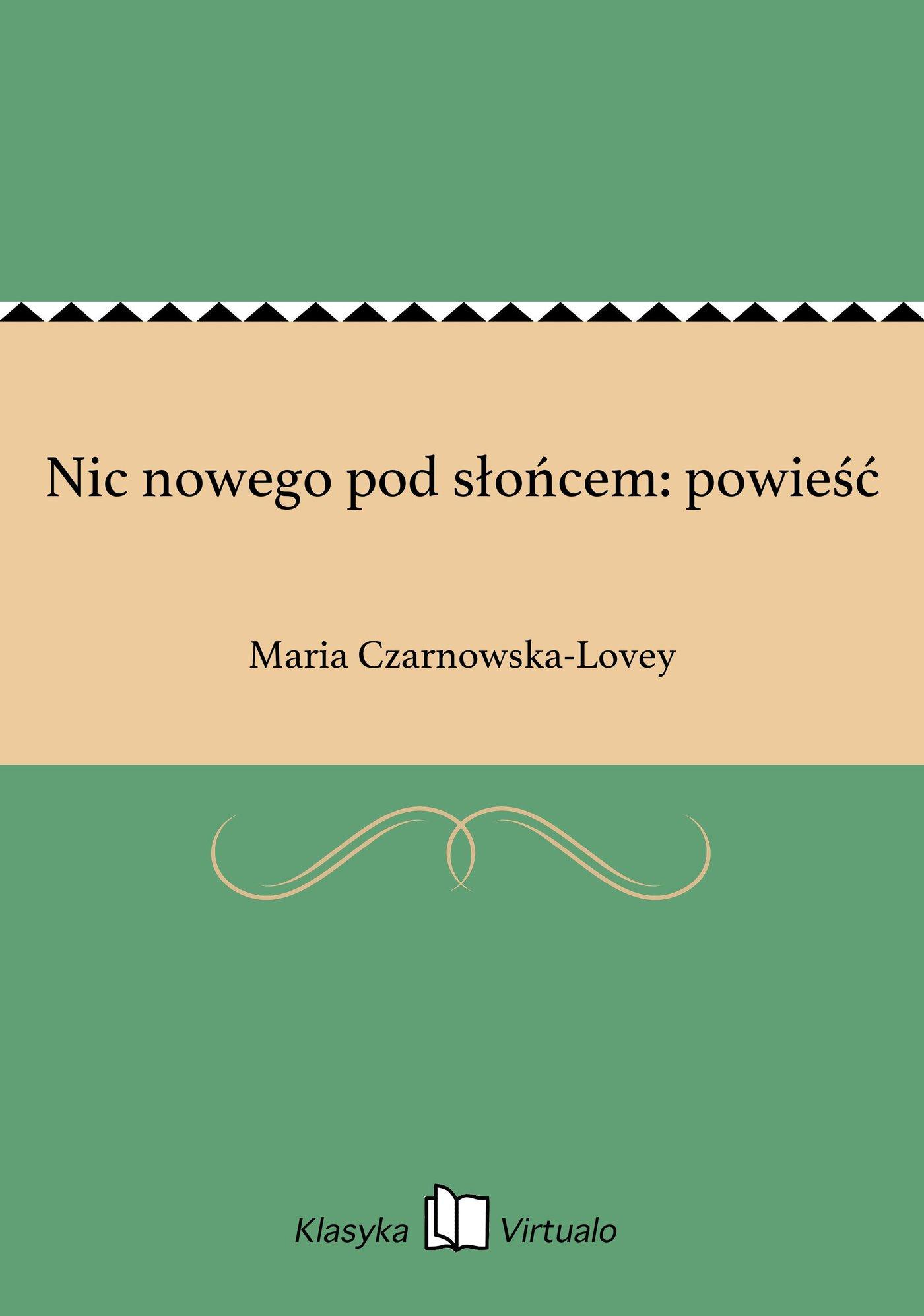 Nic nowego pod słońcem: powieść - Ebook (Książka EPUB) do pobrania w formacie EPUB