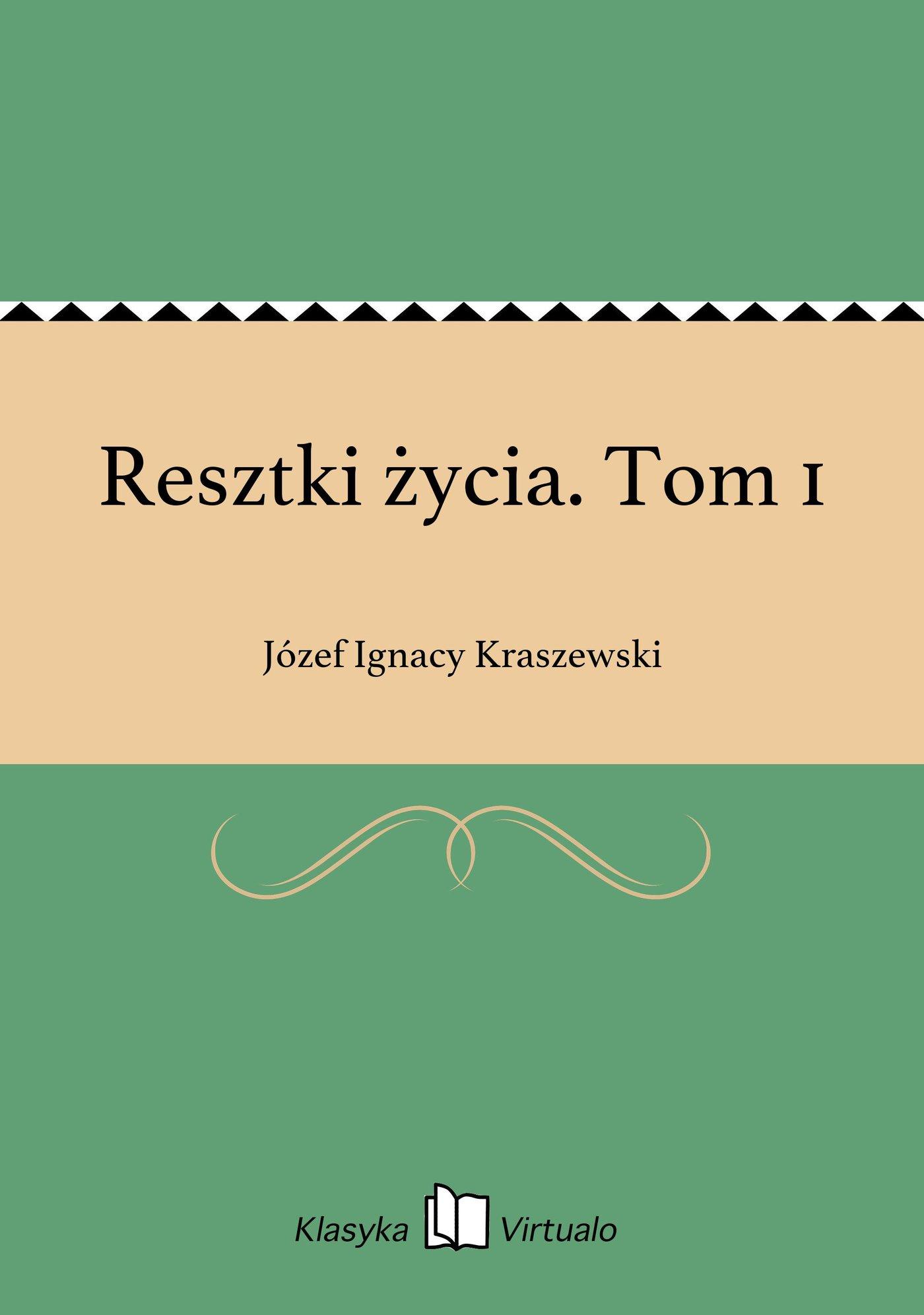 Resztki życia. Tom 1 - Ebook (Książka EPUB) do pobrania w formacie EPUB