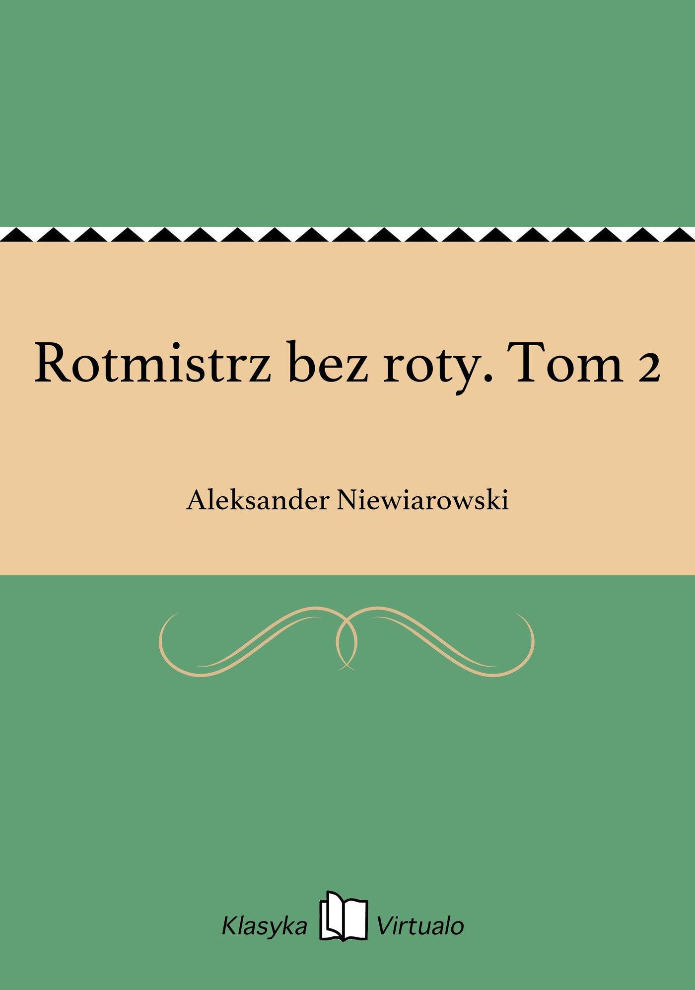 Rotmistrz bez roty. Tom 2 - Ebook (Książka EPUB) do pobrania w formacie EPUB