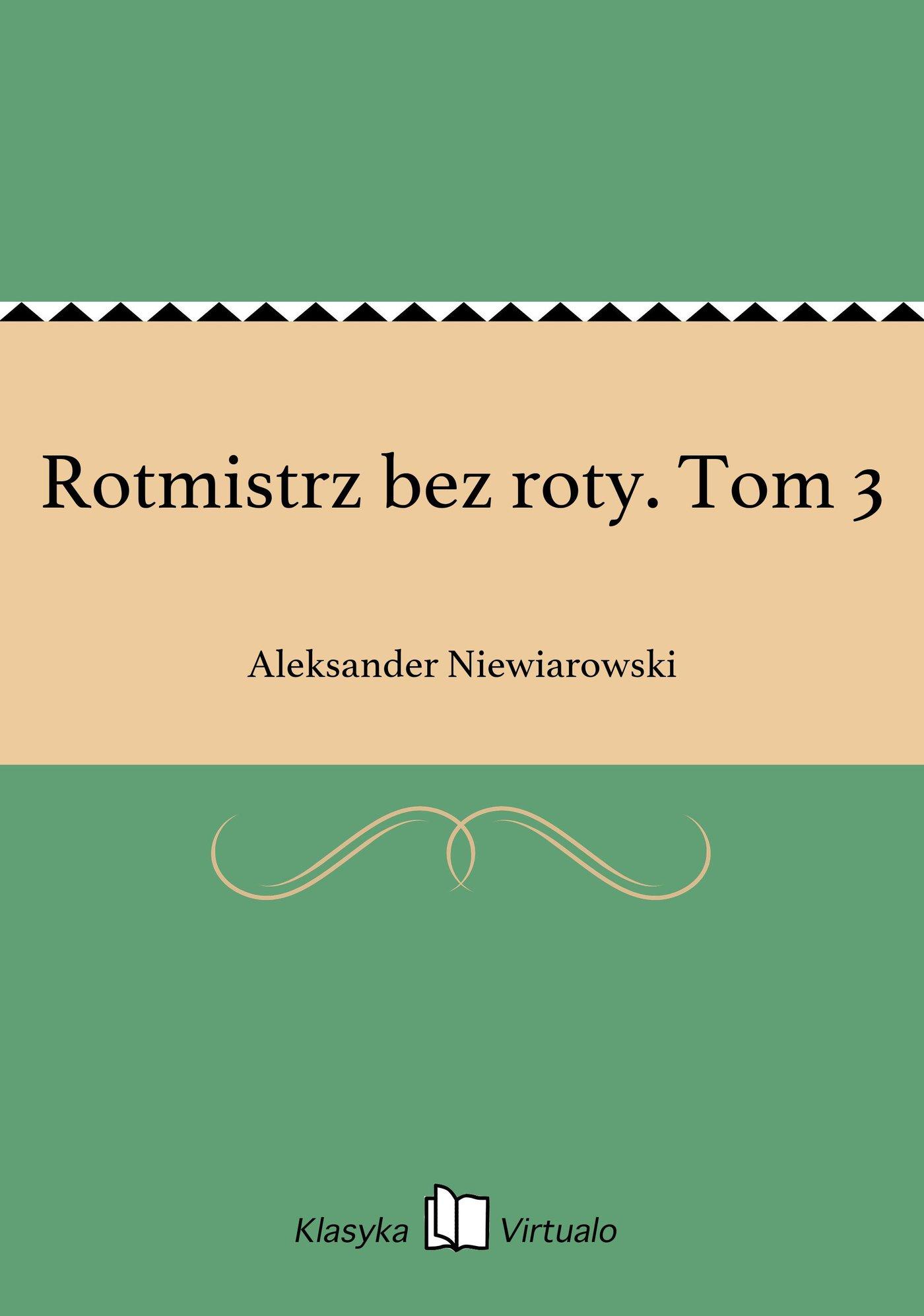 Rotmistrz bez roty. Tom 3 - Ebook (Książka EPUB) do pobrania w formacie EPUB