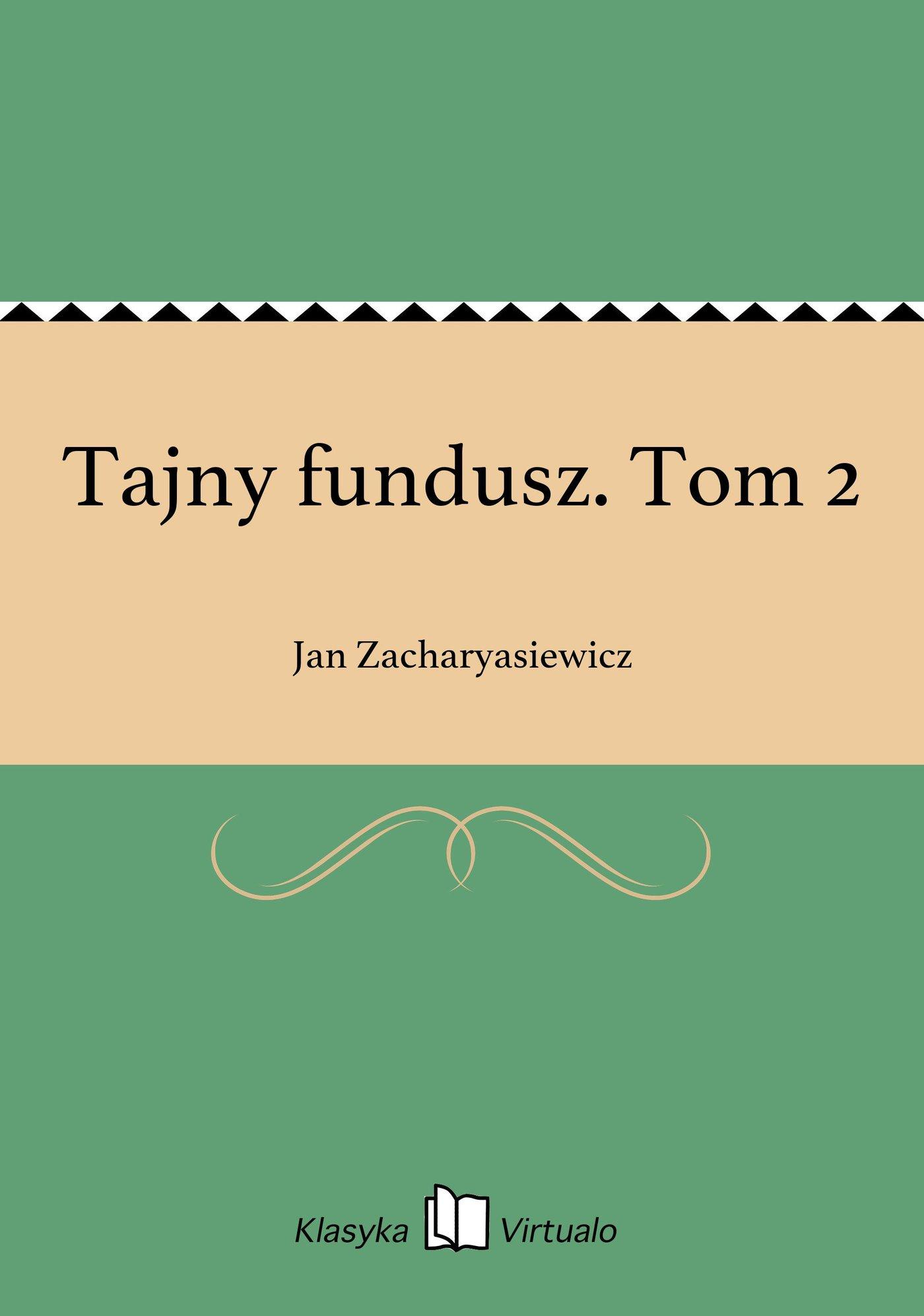 Tajny fundusz. Tom 2 - Ebook (Książka EPUB) do pobrania w formacie EPUB