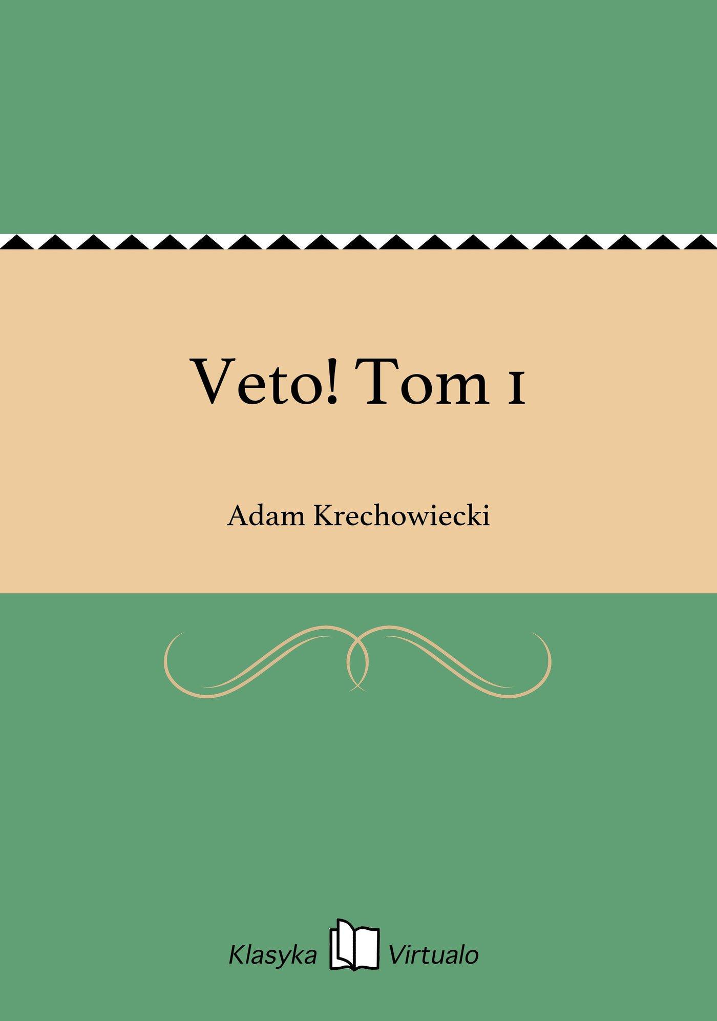 Veto! Tom 1 - Ebook (Książka EPUB) do pobrania w formacie EPUB