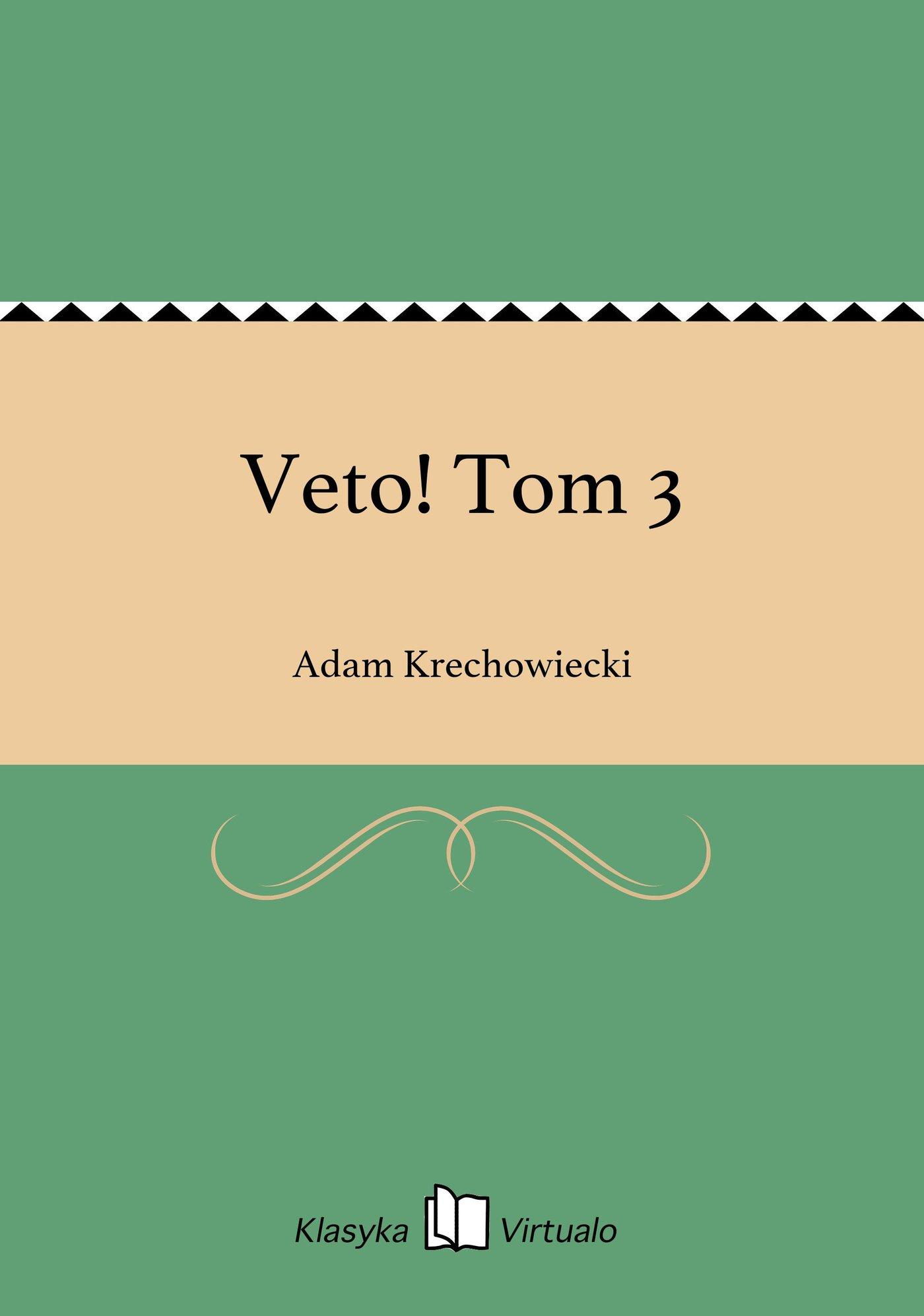 Veto! Tom 3 - Ebook (Książka EPUB) do pobrania w formacie EPUB