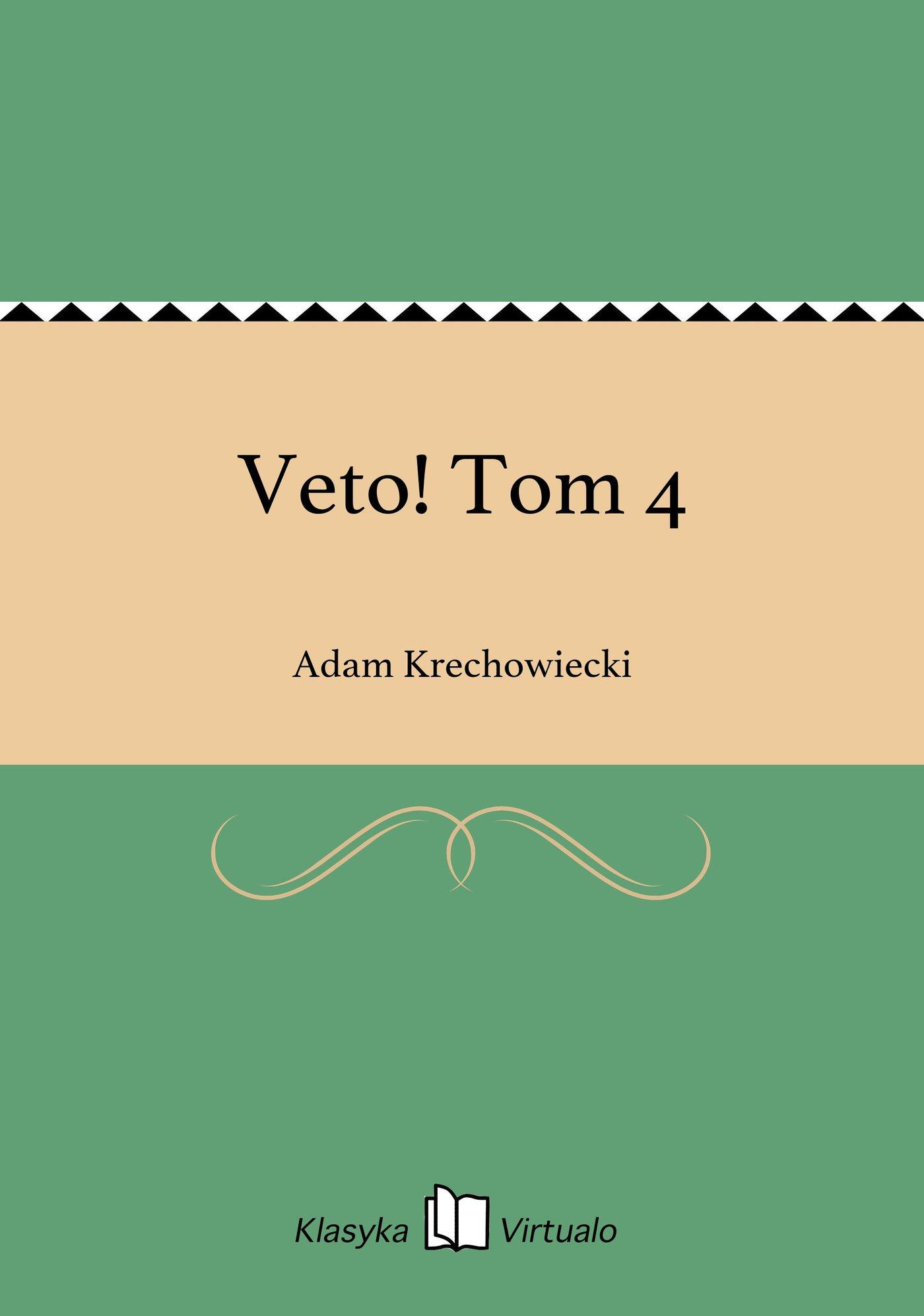 Veto! Tom 4 - Ebook (Książka EPUB) do pobrania w formacie EPUB