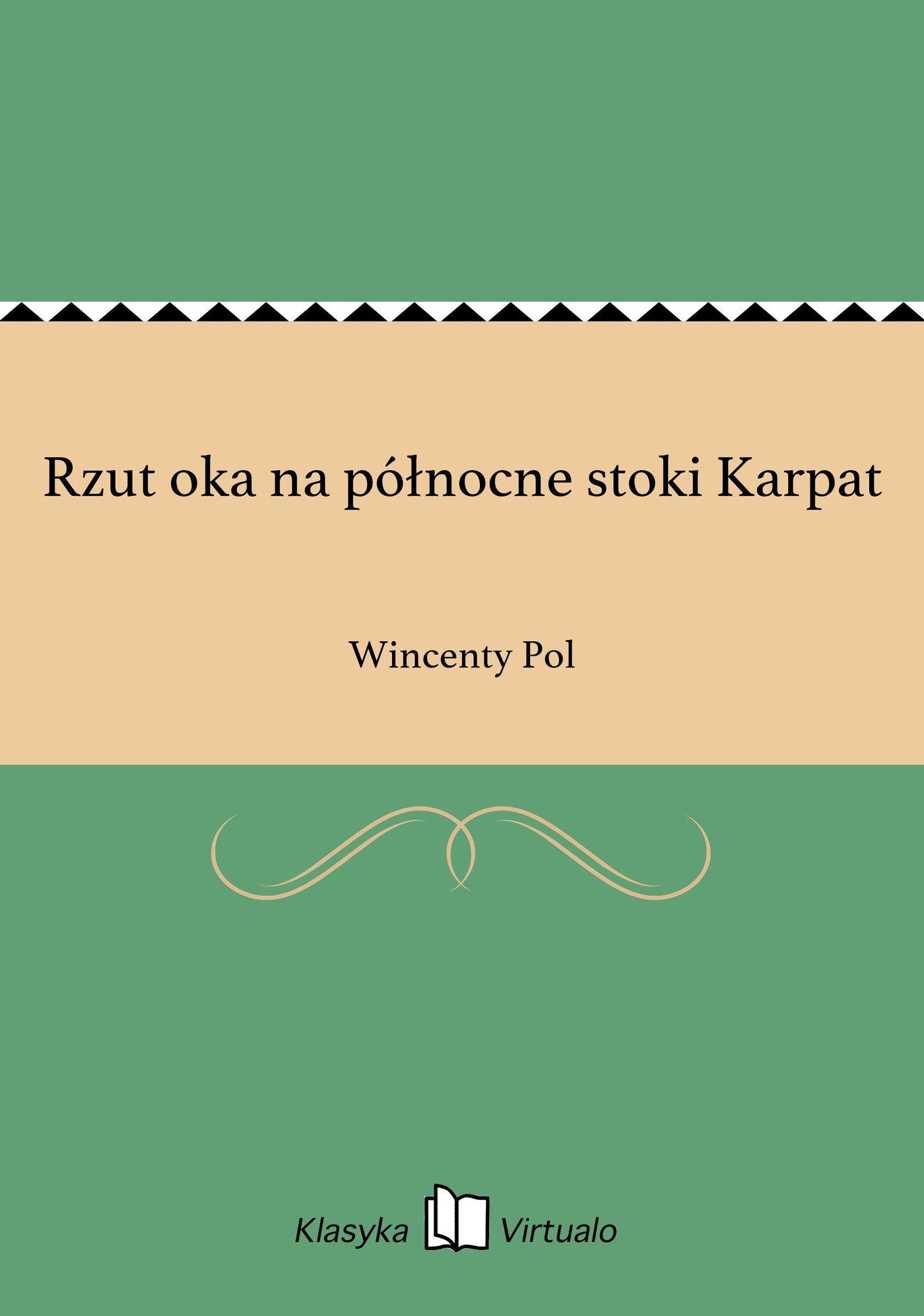 Rzut oka na północne stoki Karpat - Ebook (Książka EPUB) do pobrania w formacie EPUB